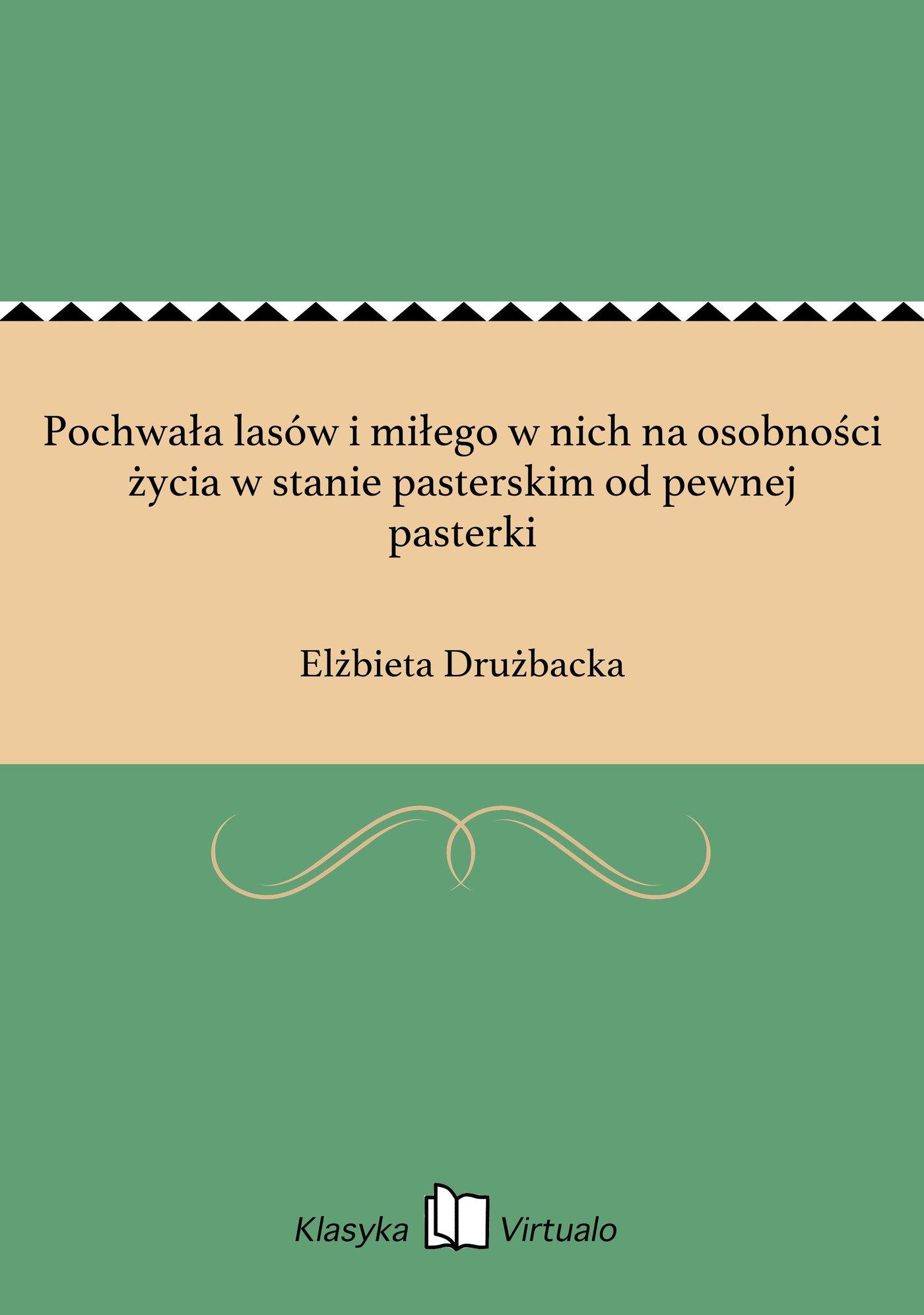 Pochwała lasów i miłego w nich na osobności życia w stanie pasterskim od pewnej pasterki - Ebook (Książka EPUB) do pobrania w formacie EPUB