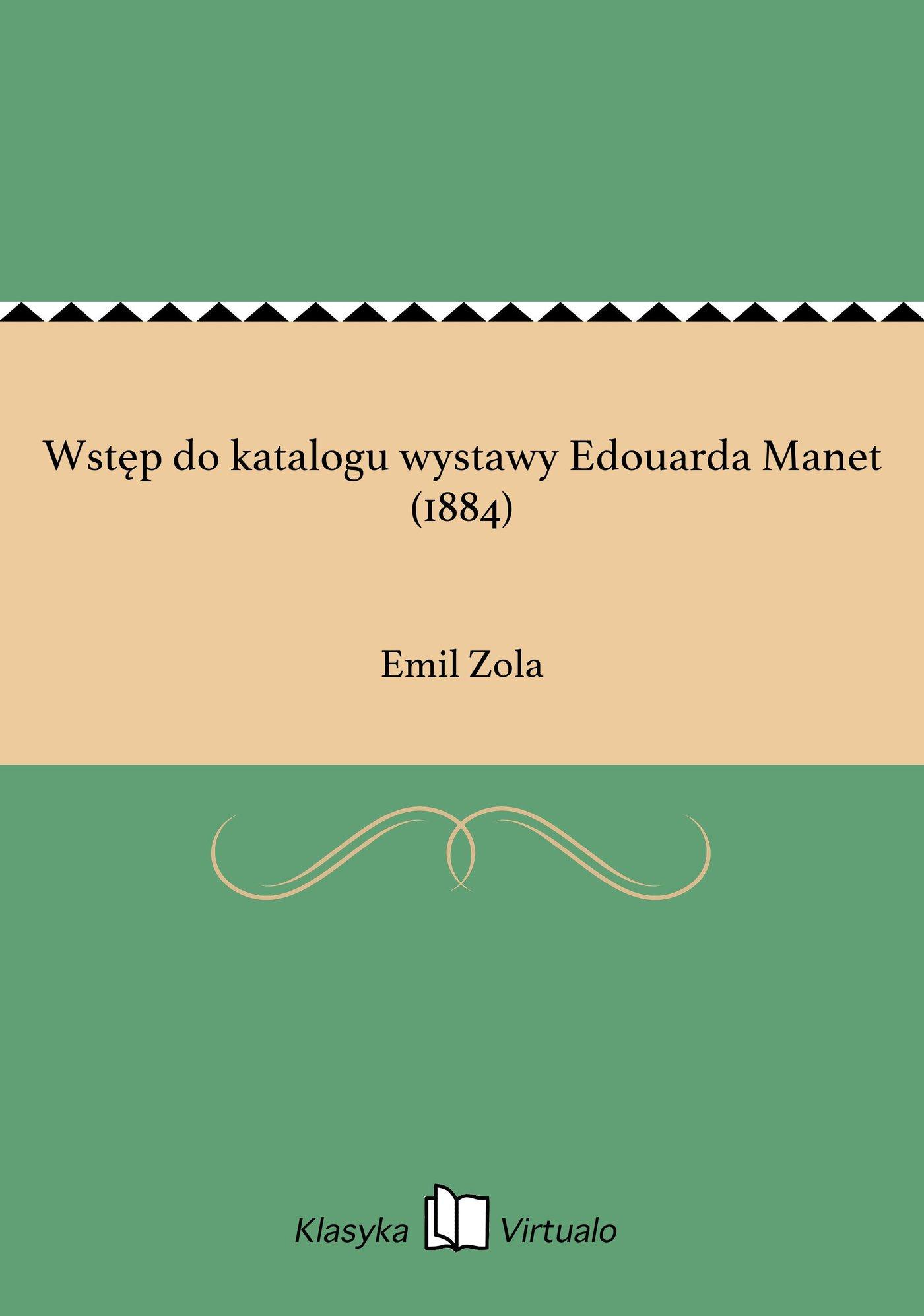 Wstęp do katalogu wystawy Edouarda Manet (1884) - Ebook (Książka EPUB) do pobrania w formacie EPUB