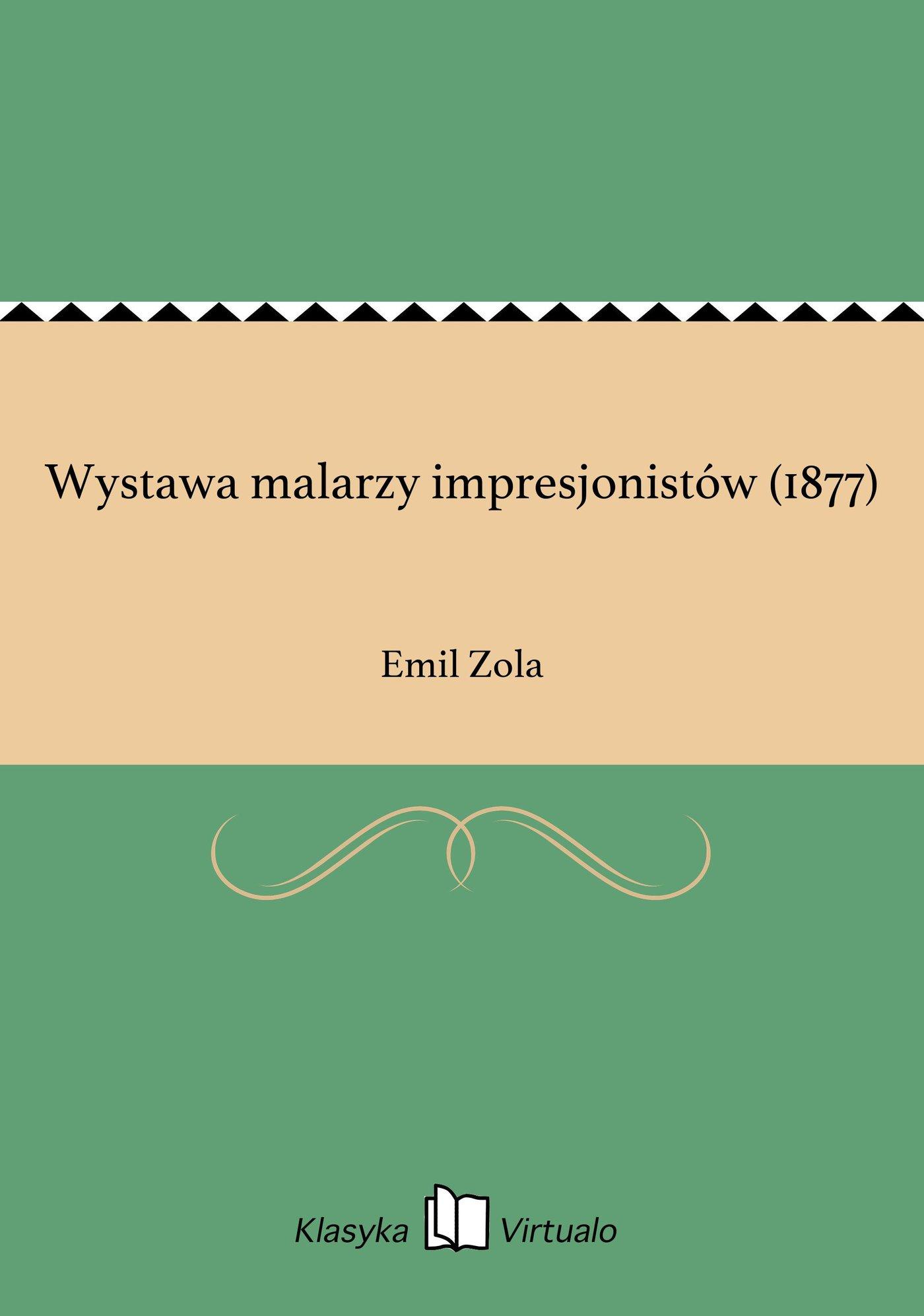 Wystawa malarzy impresjonistów (1877) - Ebook (Książka EPUB) do pobrania w formacie EPUB