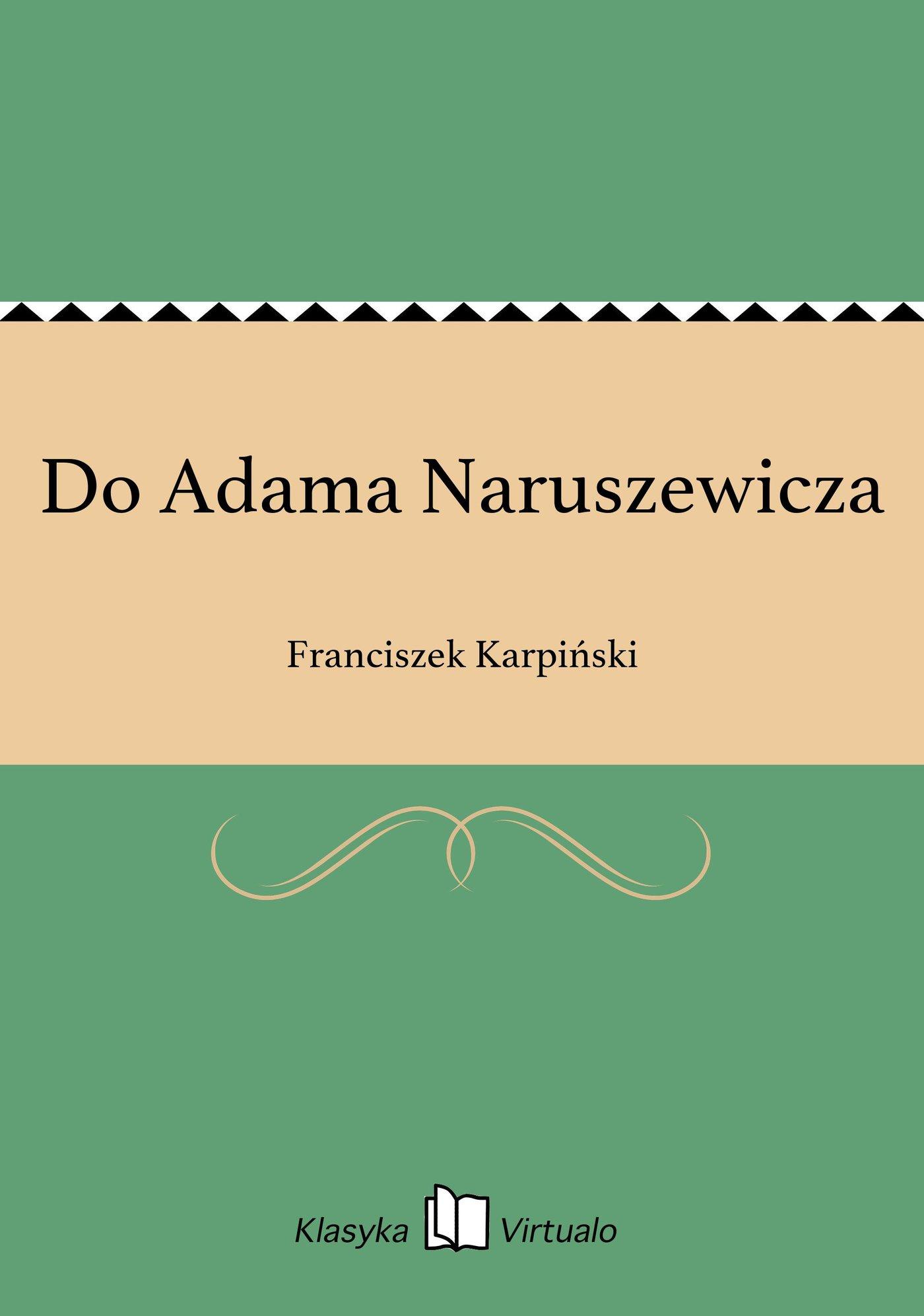 Do Adama Naruszewicza - Ebook (Książka EPUB) do pobrania w formacie EPUB