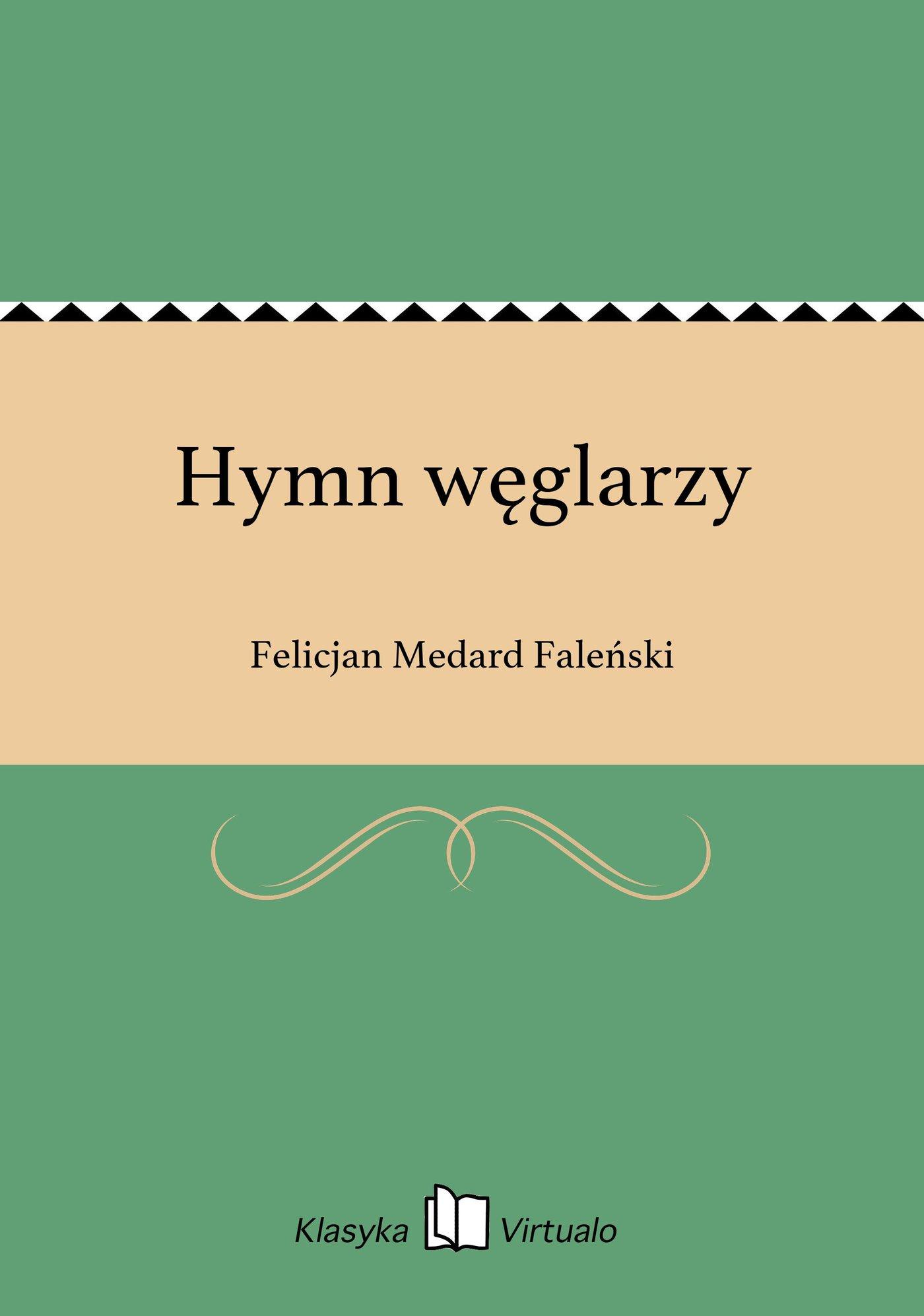 Hymn węglarzy - Ebook (Książka EPUB) do pobrania w formacie EPUB