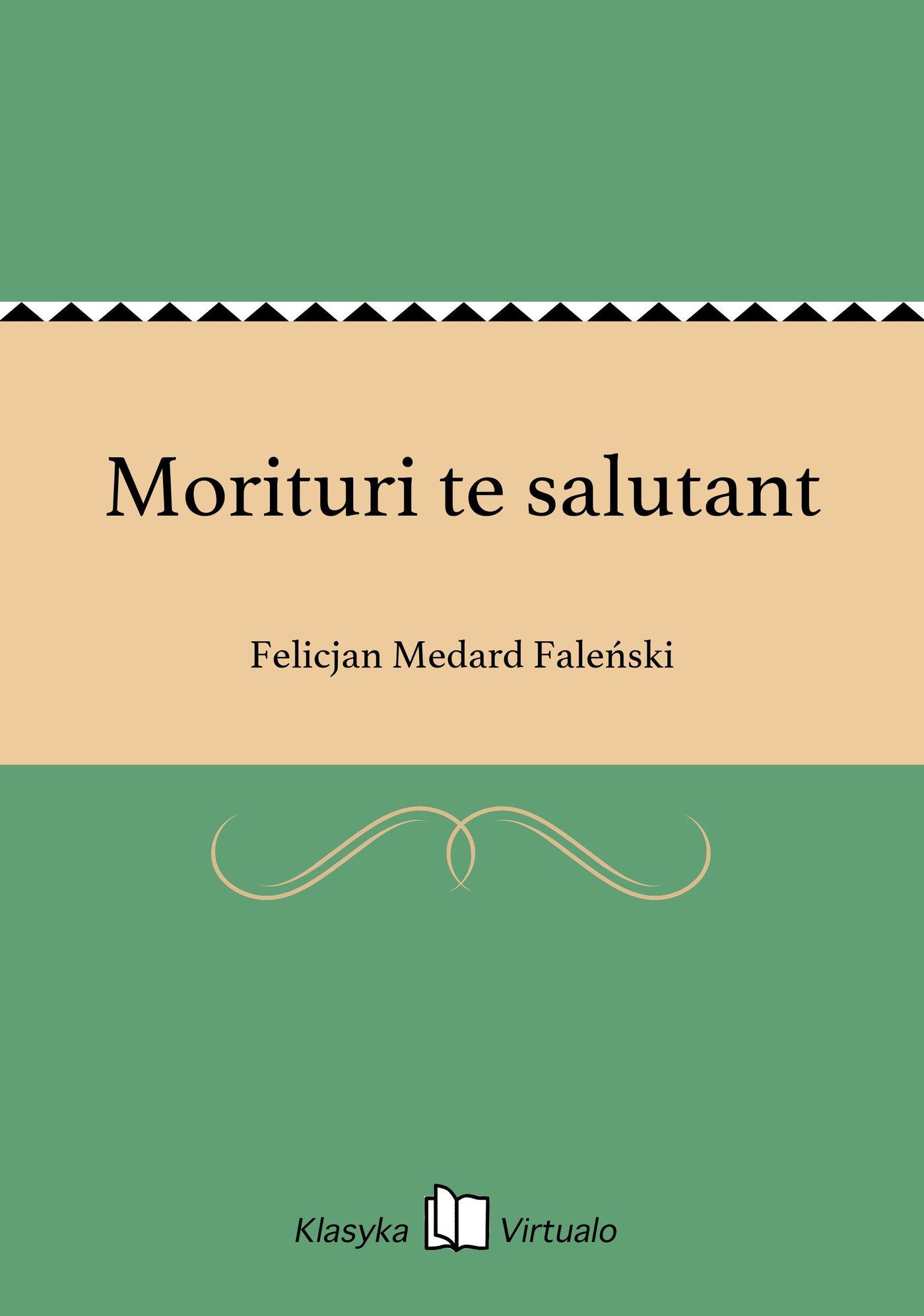 Morituri te salutant - Ebook (Książka EPUB) do pobrania w formacie EPUB
