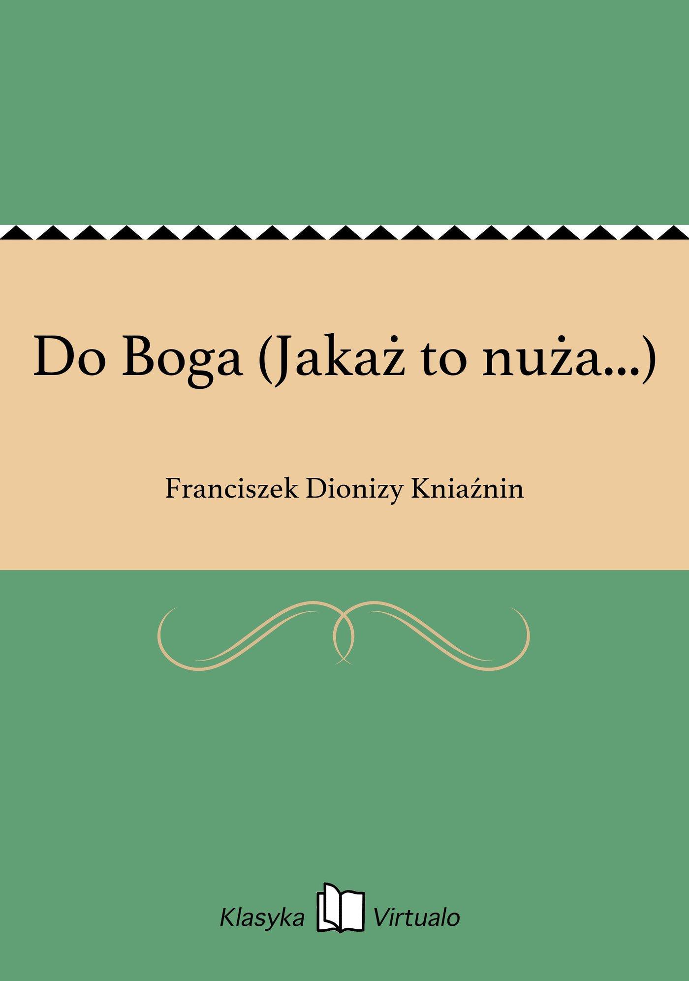 Do Boga (Jakaż to nuża...) - Ebook (Książka EPUB) do pobrania w formacie EPUB