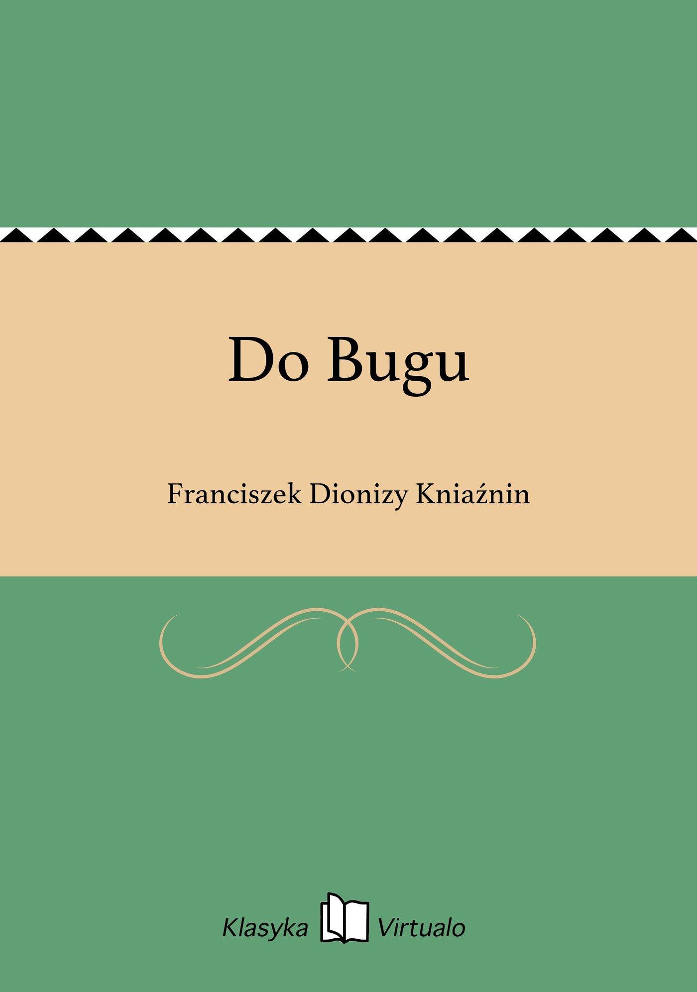 Do Bugu - Ebook (Książka EPUB) do pobrania w formacie EPUB