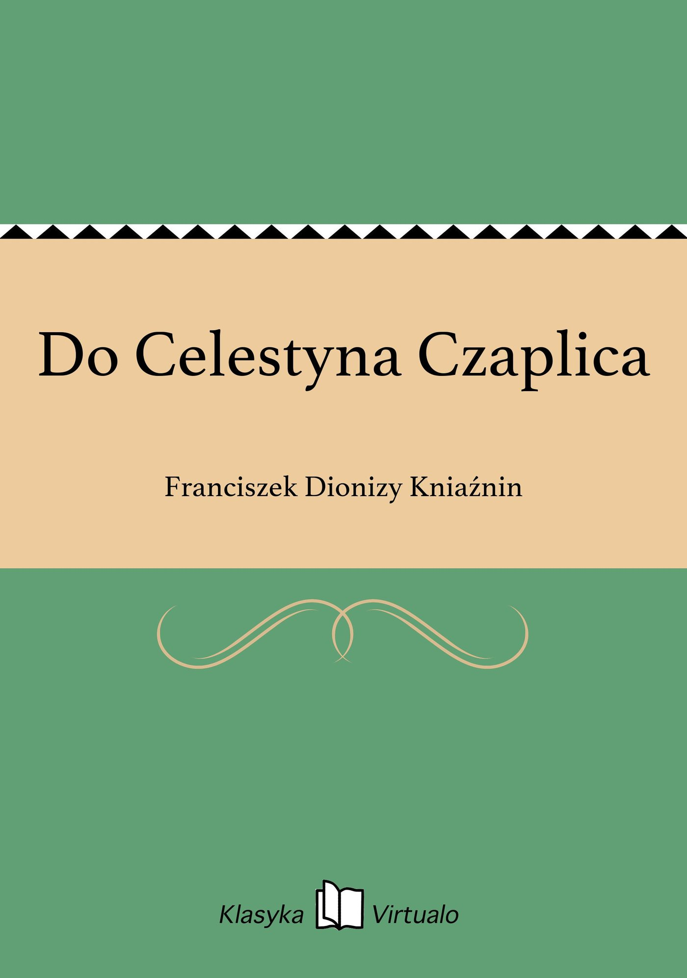 Do Celestyna Czaplica - Ebook (Książka EPUB) do pobrania w formacie EPUB