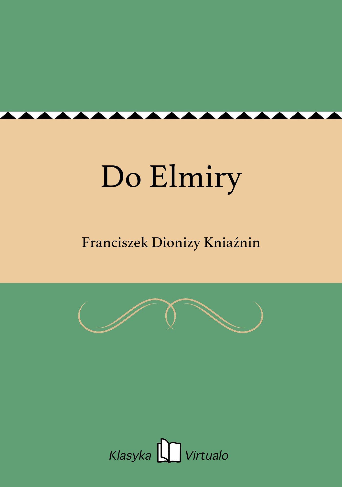 Do Elmiry - Ebook (Książka EPUB) do pobrania w formacie EPUB