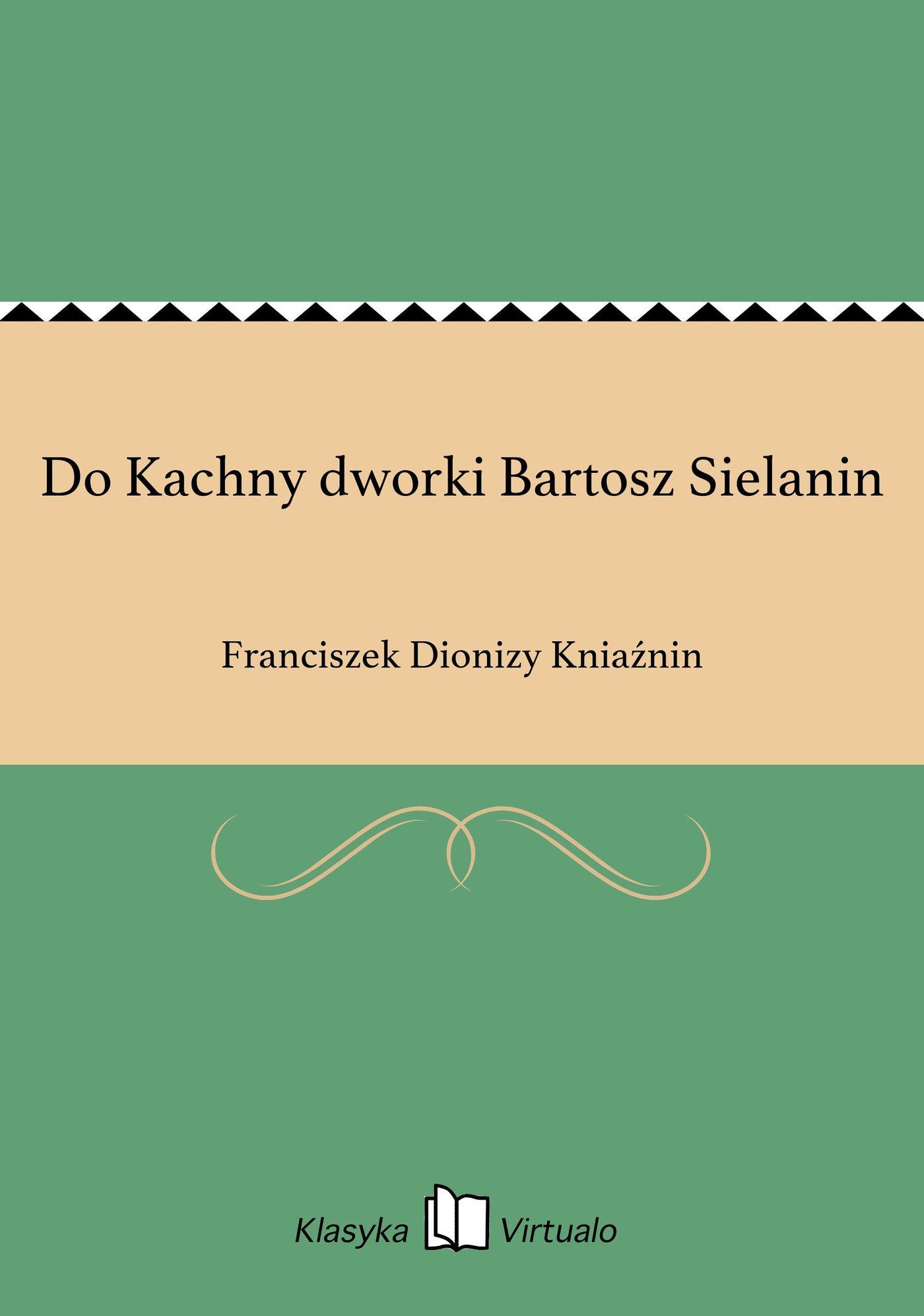 Do Kachny dworki Bartosz Sielanin - Ebook (Książka EPUB) do pobrania w formacie EPUB