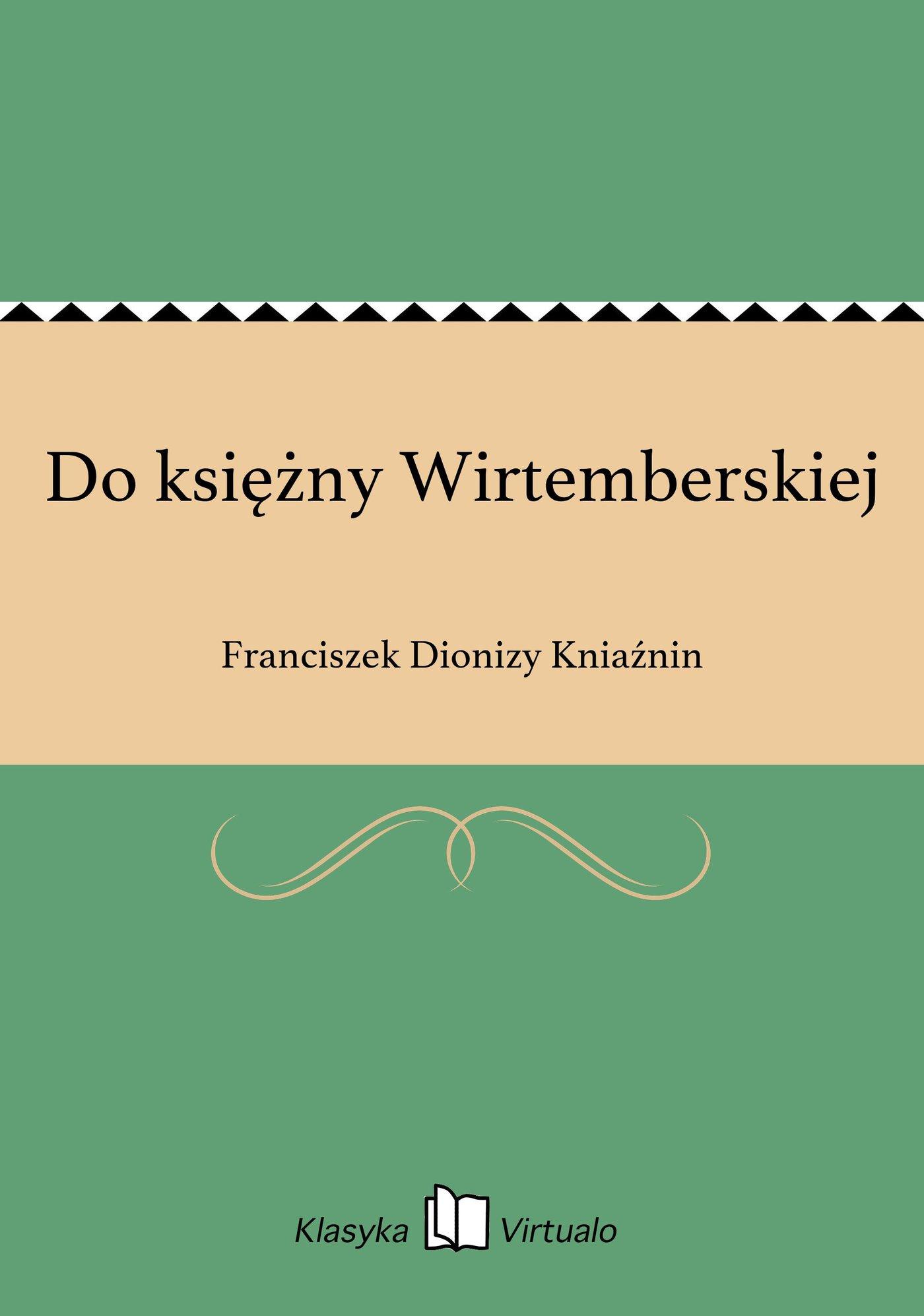 Do księżny Wirtemberskiej - Ebook (Książka EPUB) do pobrania w formacie EPUB