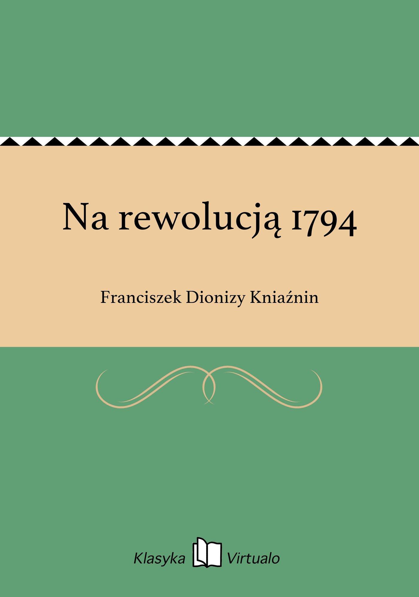 Na rewolucją 1794 - Ebook (Książka EPUB) do pobrania w formacie EPUB