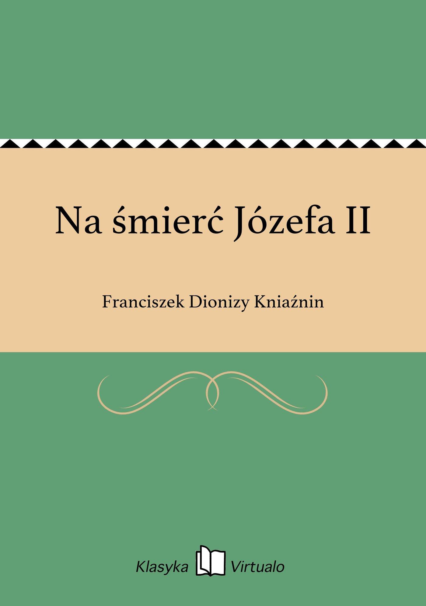 Na śmierć Józefa II - Ebook (Książka EPUB) do pobrania w formacie EPUB