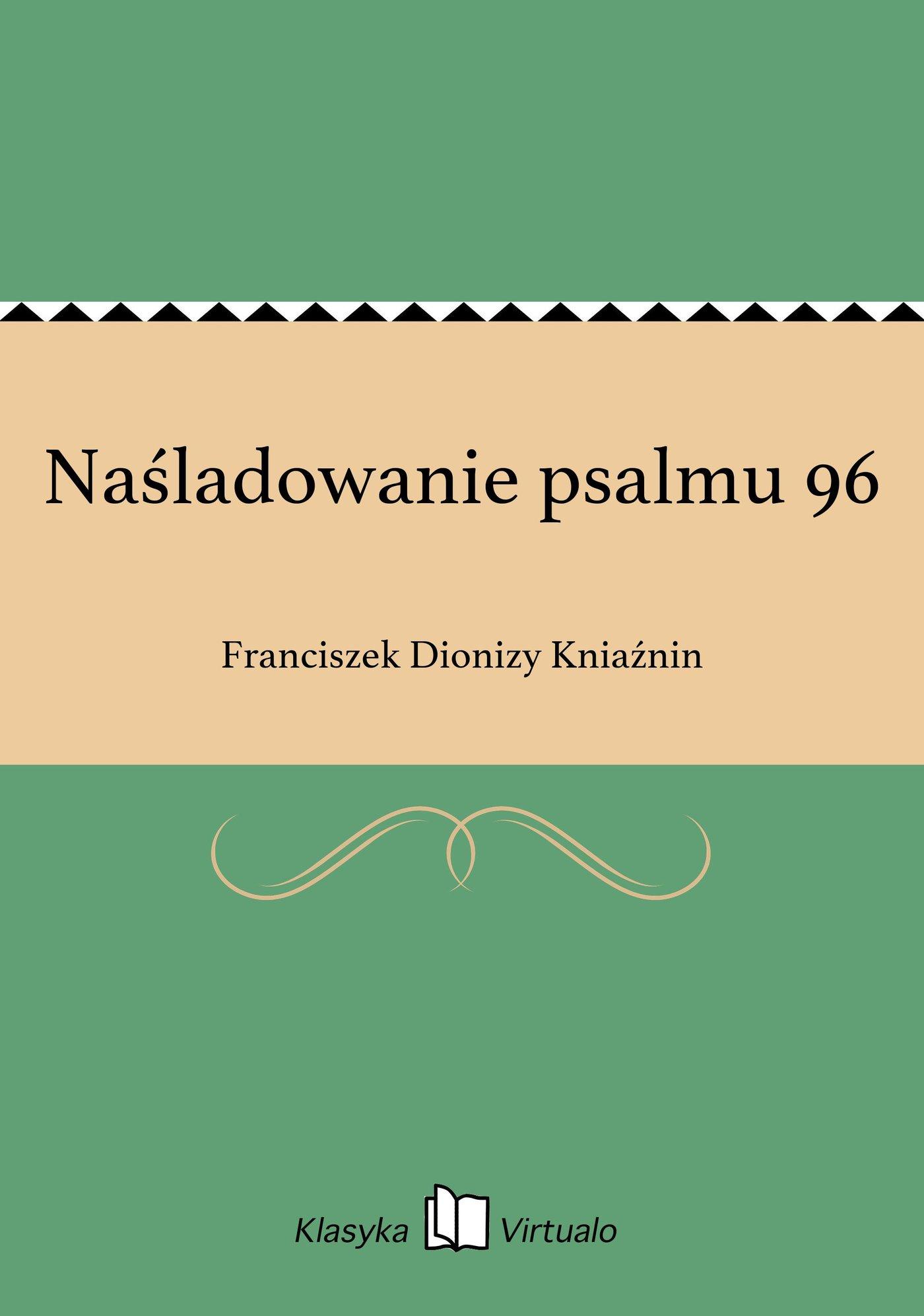 Naśladowanie psalmu 96 - Ebook (Książka EPUB) do pobrania w formacie EPUB