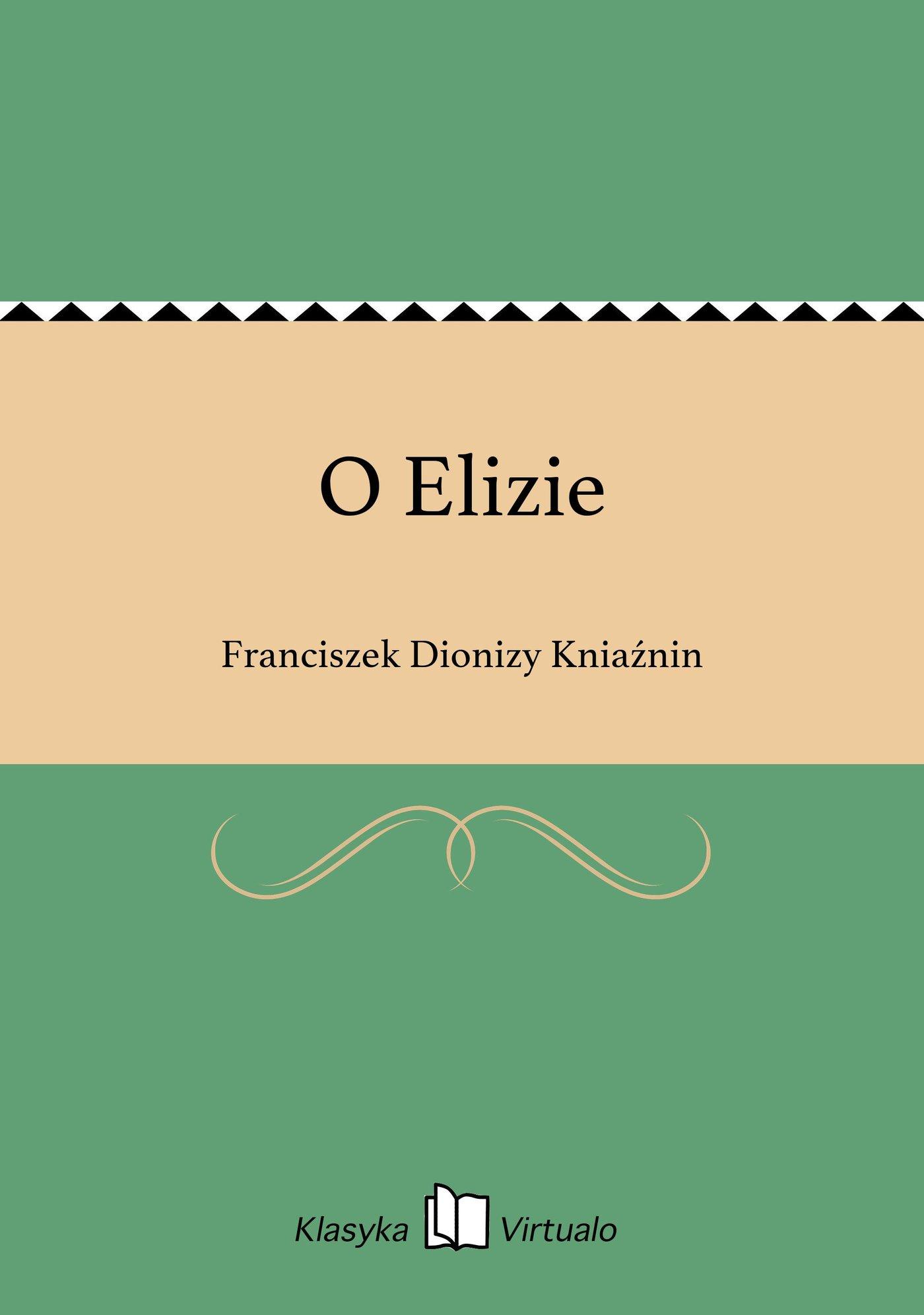 O Elizie - Ebook (Książka EPUB) do pobrania w formacie EPUB