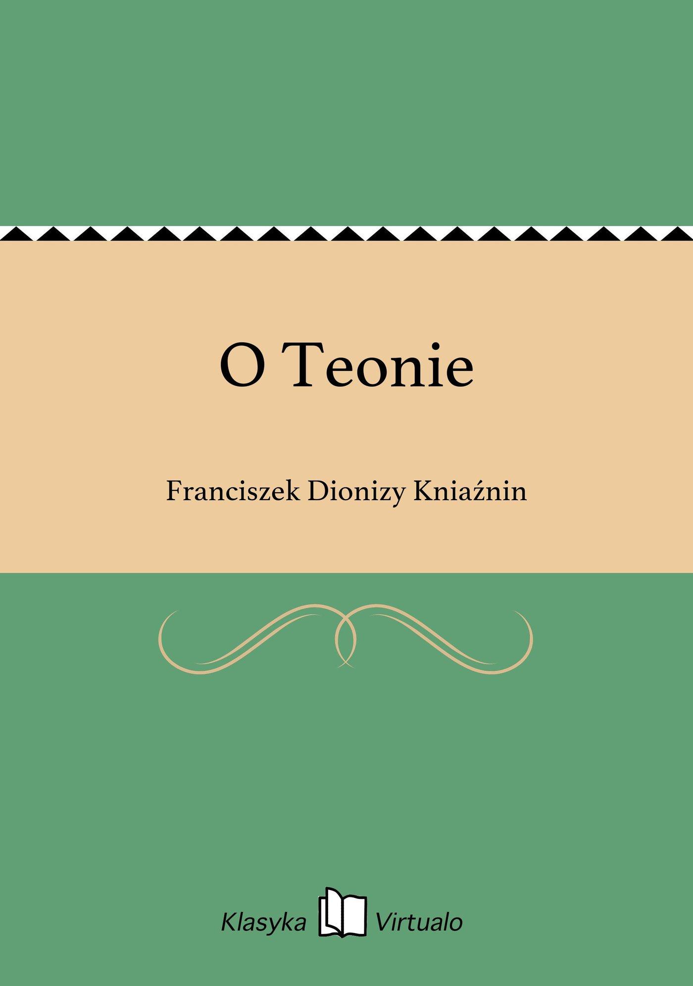 O Teonie - Ebook (Książka EPUB) do pobrania w formacie EPUB