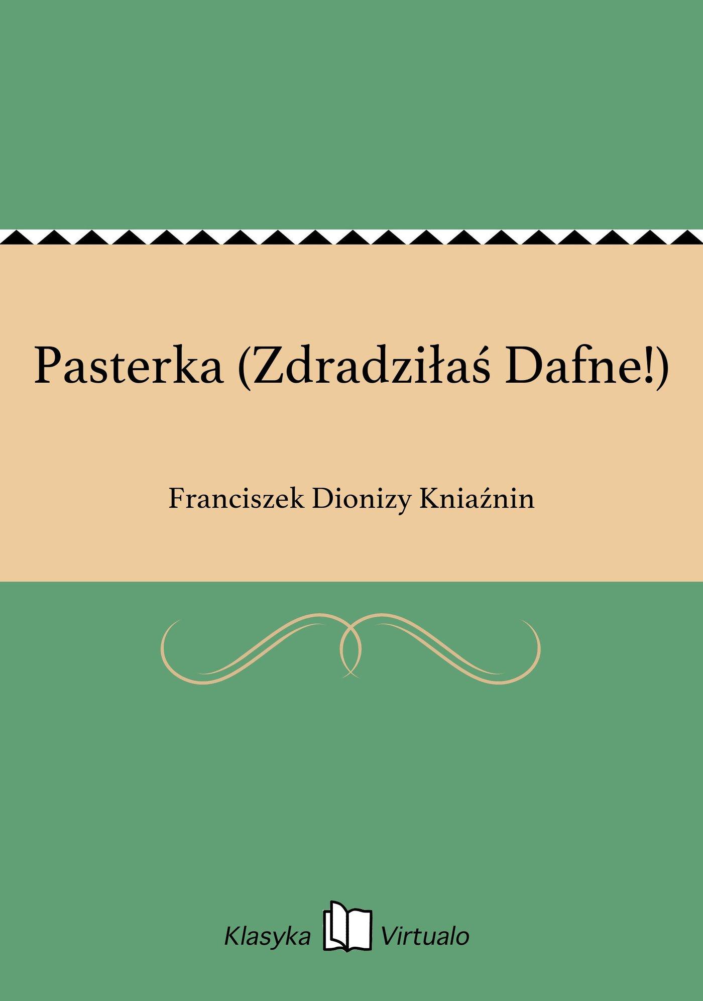 Pasterka (Zdradziłaś Dafne!) - Ebook (Książka EPUB) do pobrania w formacie EPUB