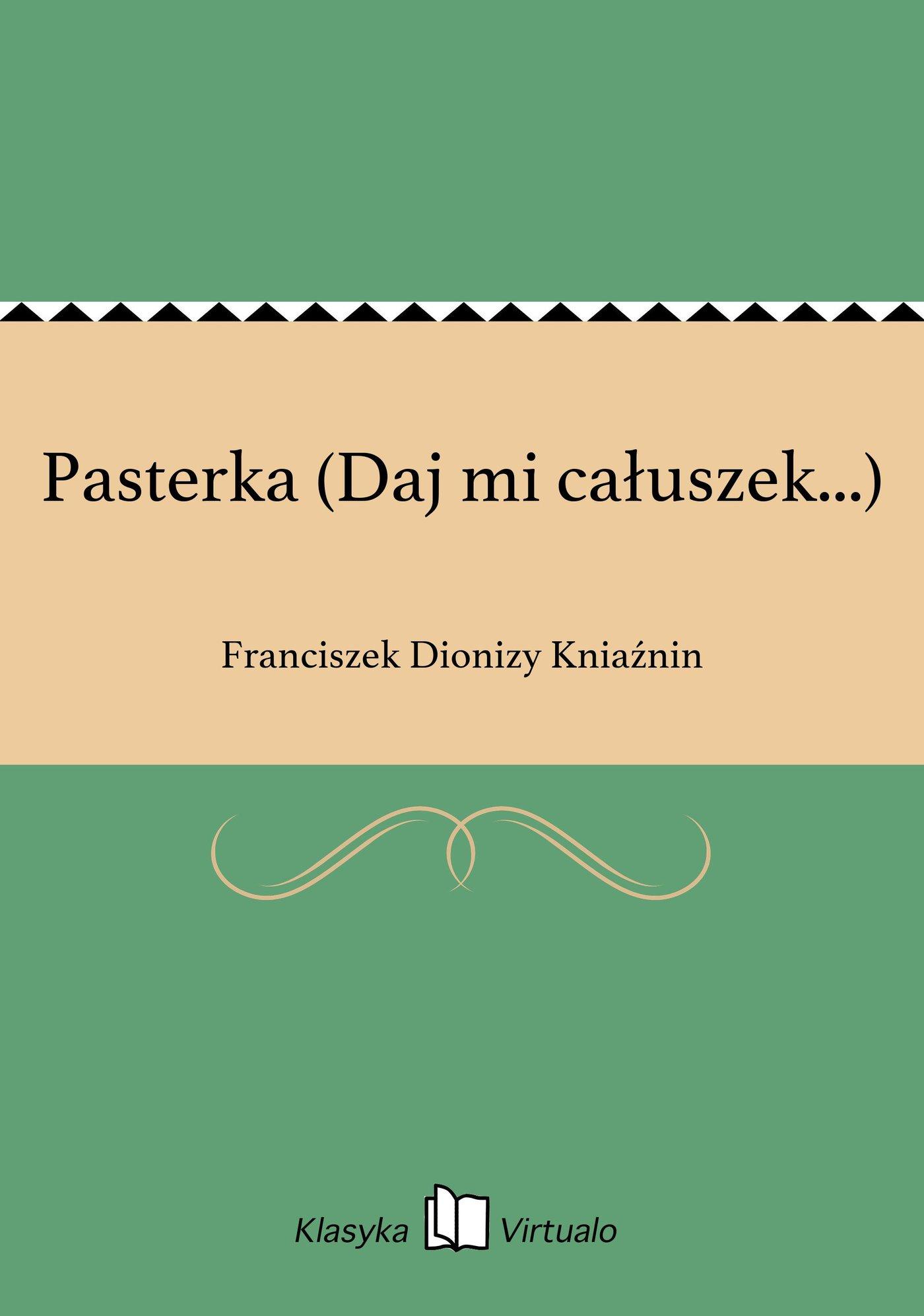 Pasterka (Daj mi całuszek...) - Ebook (Książka EPUB) do pobrania w formacie EPUB