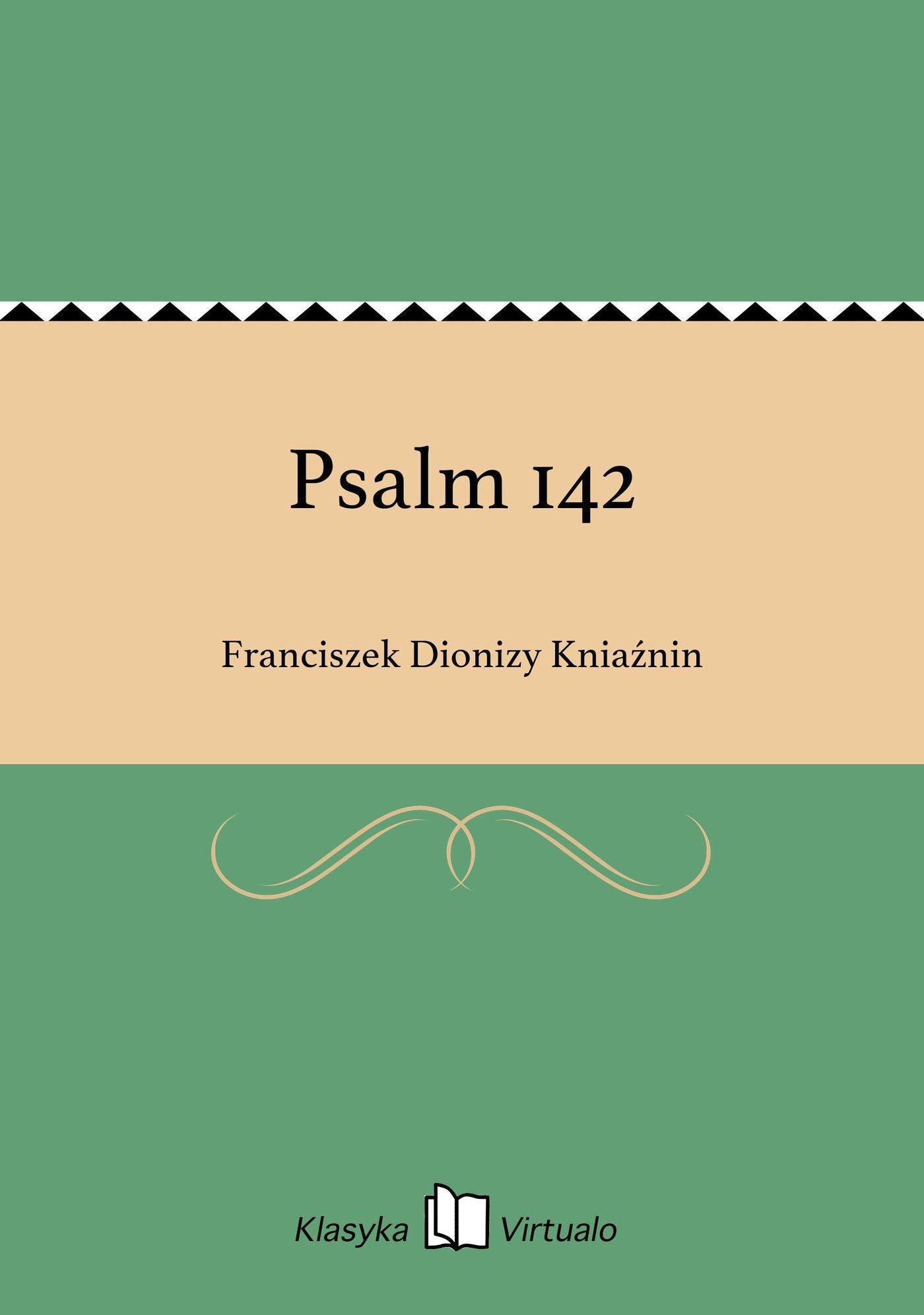 Psalm 142 - Ebook (Książka EPUB) do pobrania w formacie EPUB