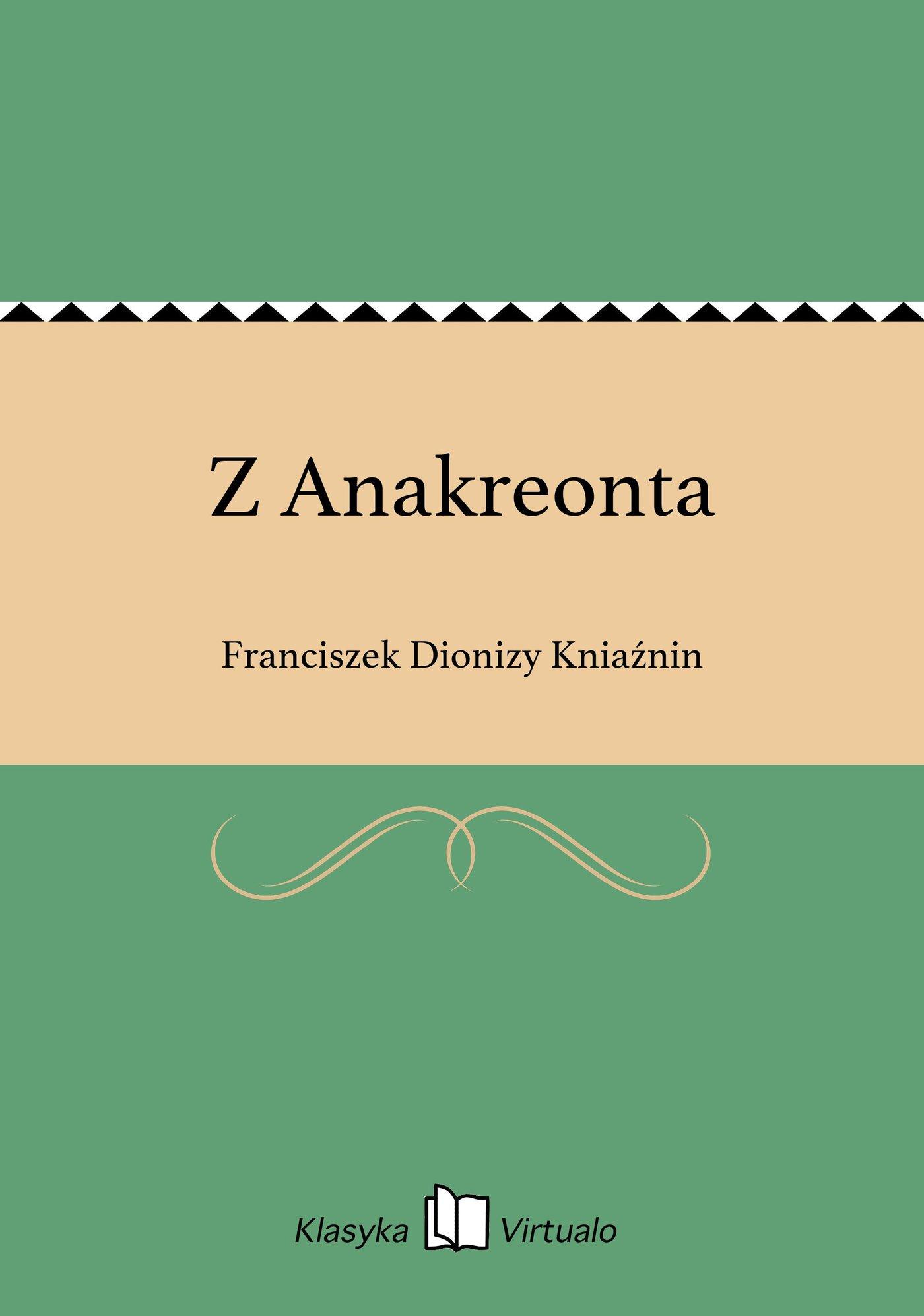 Z Anakreonta - Ebook (Książka EPUB) do pobrania w formacie EPUB
