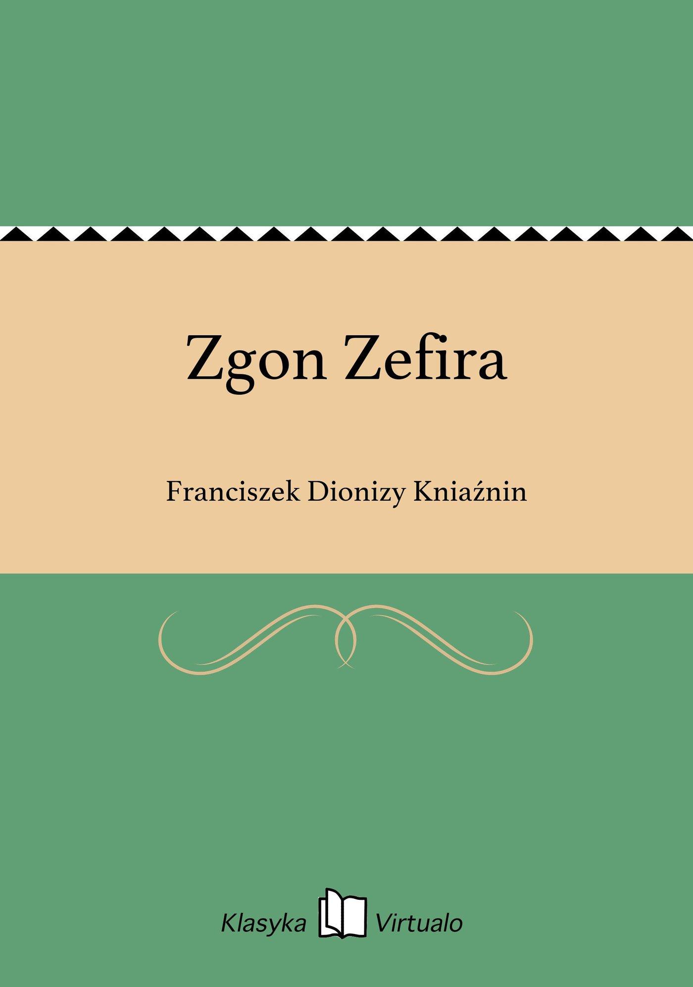 Zgon Zefira - Ebook (Książka EPUB) do pobrania w formacie EPUB