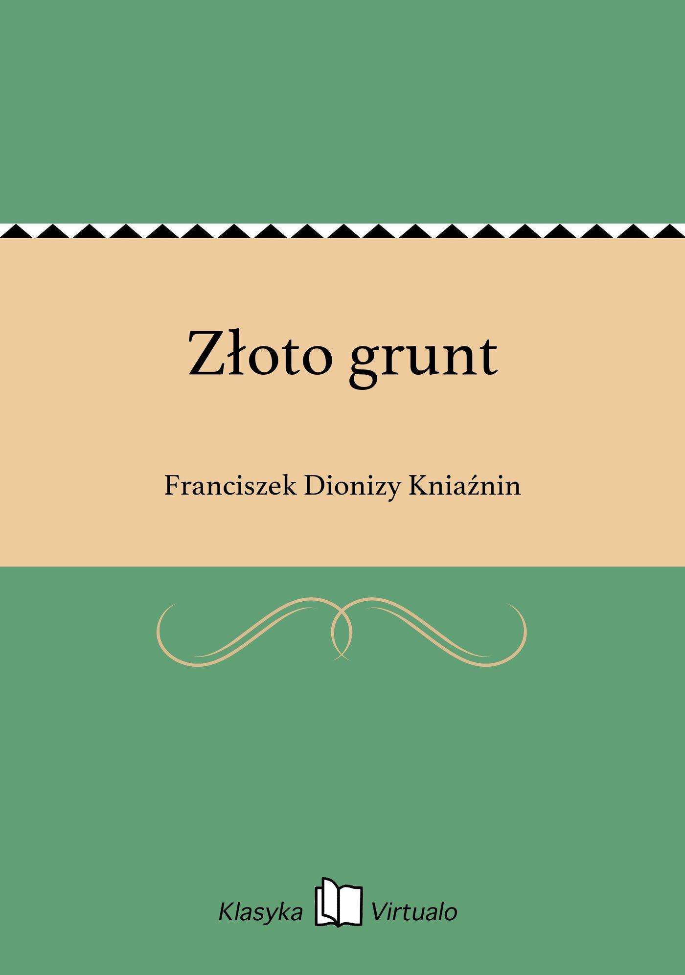 Złoto grunt - Ebook (Książka EPUB) do pobrania w formacie EPUB