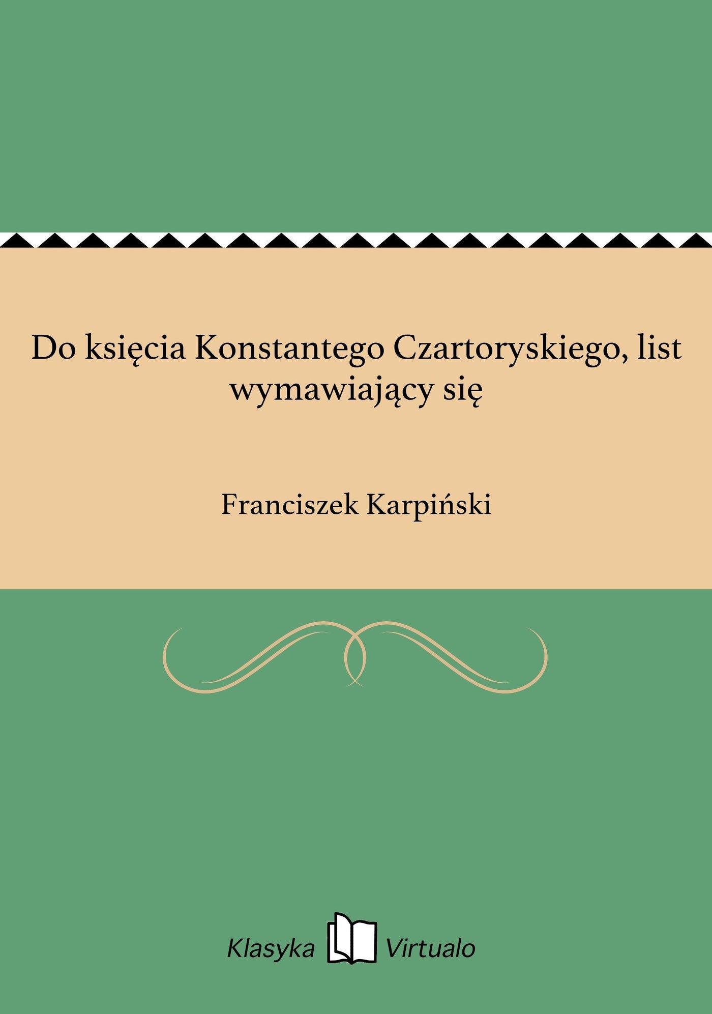 Do księcia Konstantego Czartoryskiego, list wymawiający się - Ebook (Książka EPUB) do pobrania w formacie EPUB