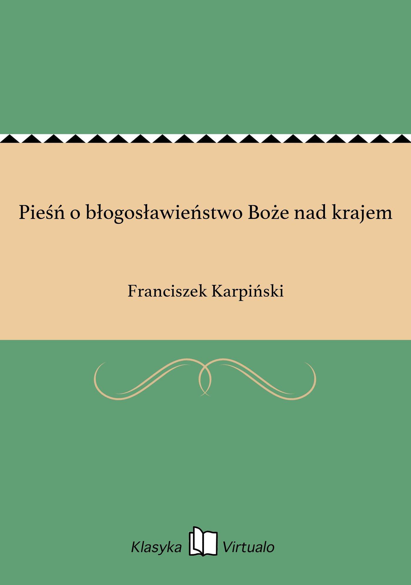 Pieśń o błogosławieństwo Boże nad krajem - Ebook (Książka EPUB) do pobrania w formacie EPUB