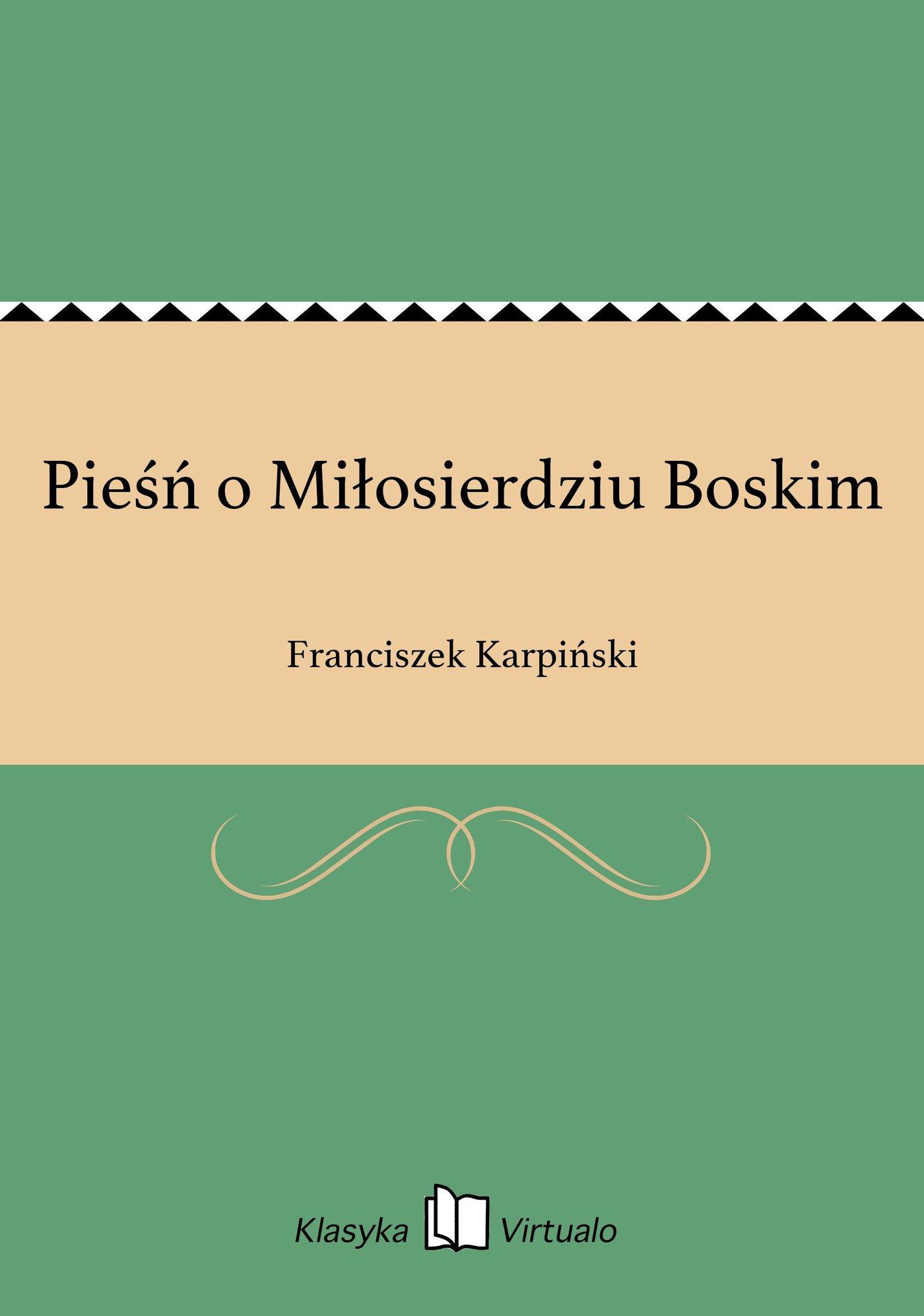 Pieśń o Miłosierdziu Boskim - Ebook (Książka EPUB) do pobrania w formacie EPUB