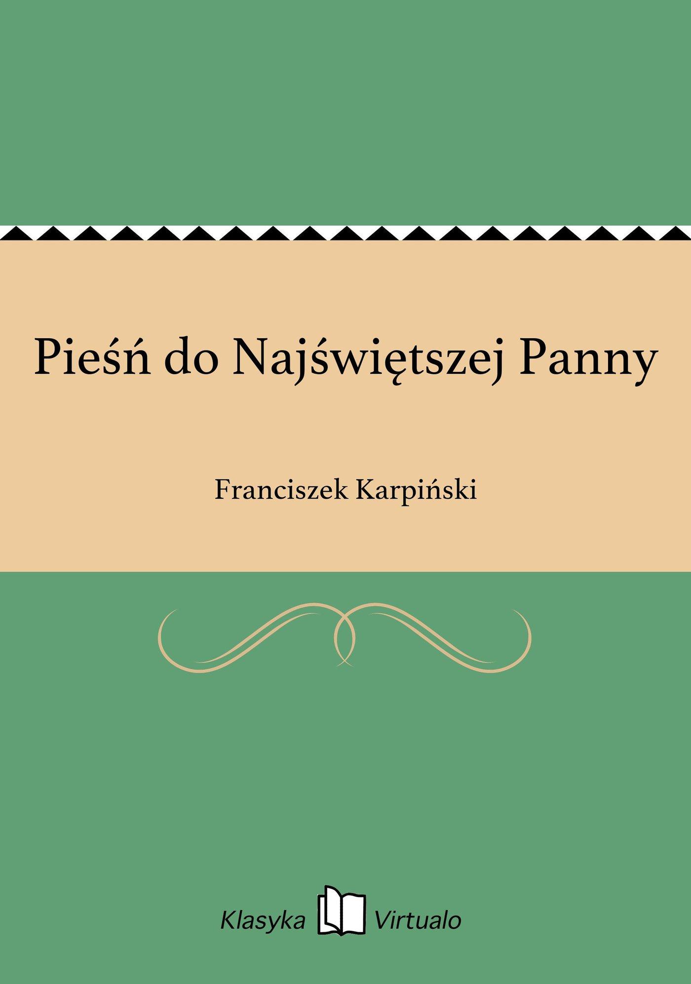 Pieśń do Najświętszej Panny - Ebook (Książka EPUB) do pobrania w formacie EPUB