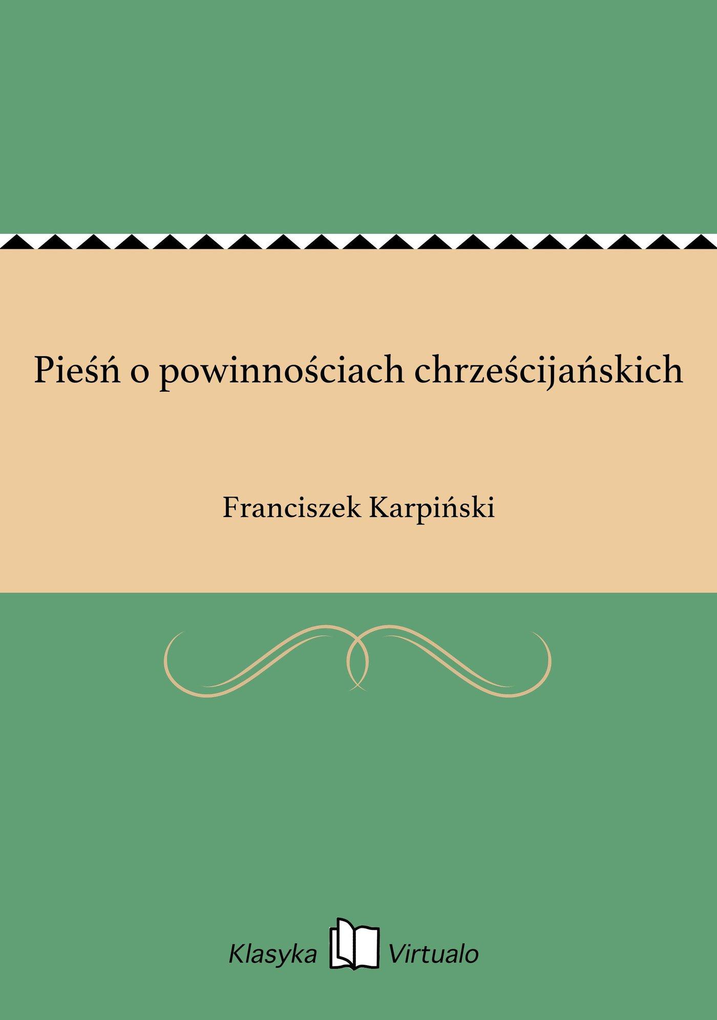 Pieśń o powinnościach chrześcijańskich - Ebook (Książka EPUB) do pobrania w formacie EPUB