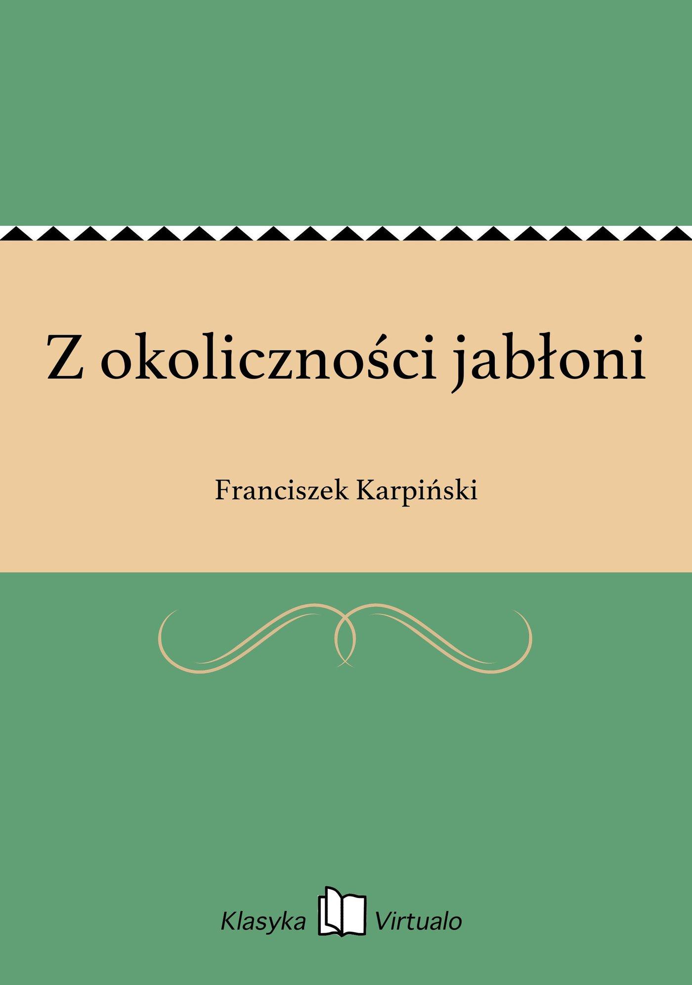 Z okoliczności jabłoni - Ebook (Książka EPUB) do pobrania w formacie EPUB