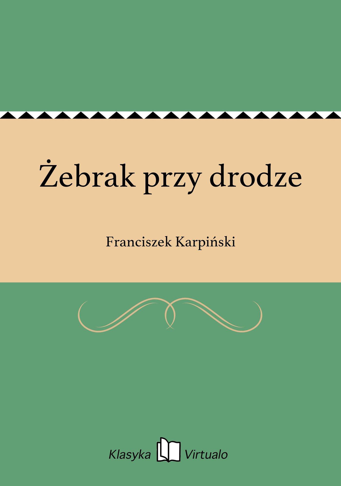 Żebrak przy drodze - Ebook (Książka EPUB) do pobrania w formacie EPUB