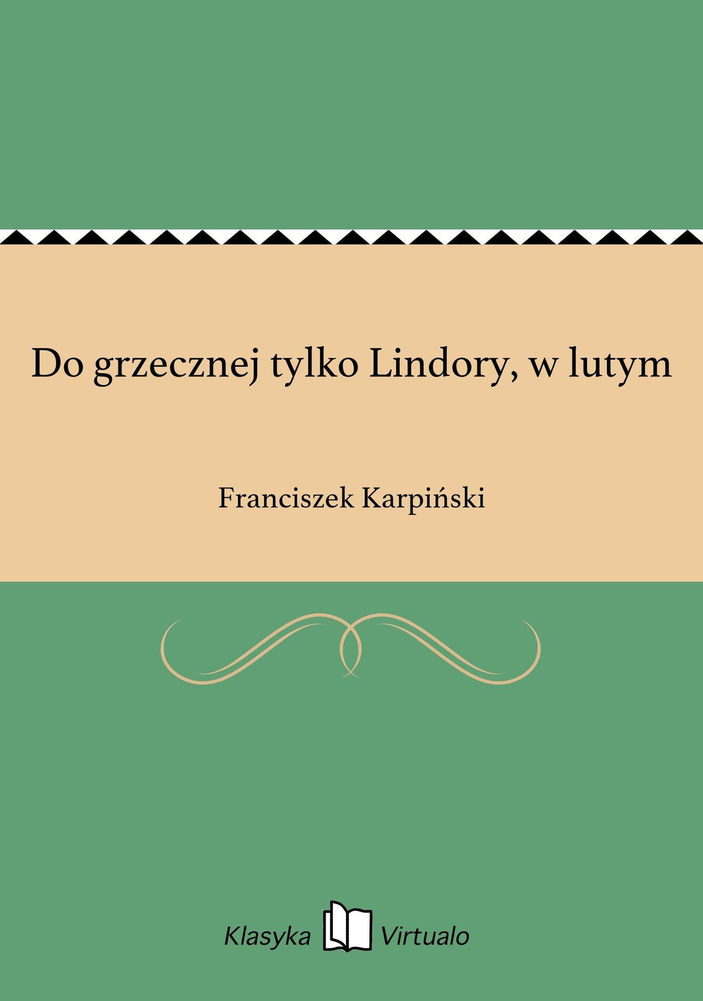 Do grzecznej tylko Lindory, w lutym - Ebook (Książka EPUB) do pobrania w formacie EPUB
