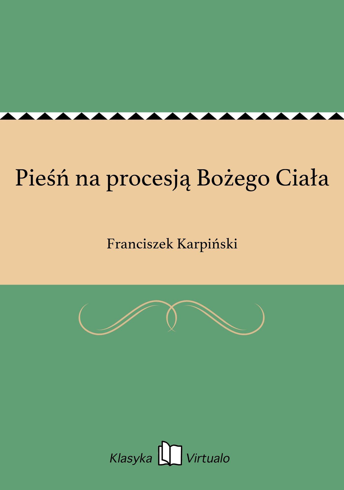Pieśń na procesją Bożego Ciała - Ebook (Książka EPUB) do pobrania w formacie EPUB