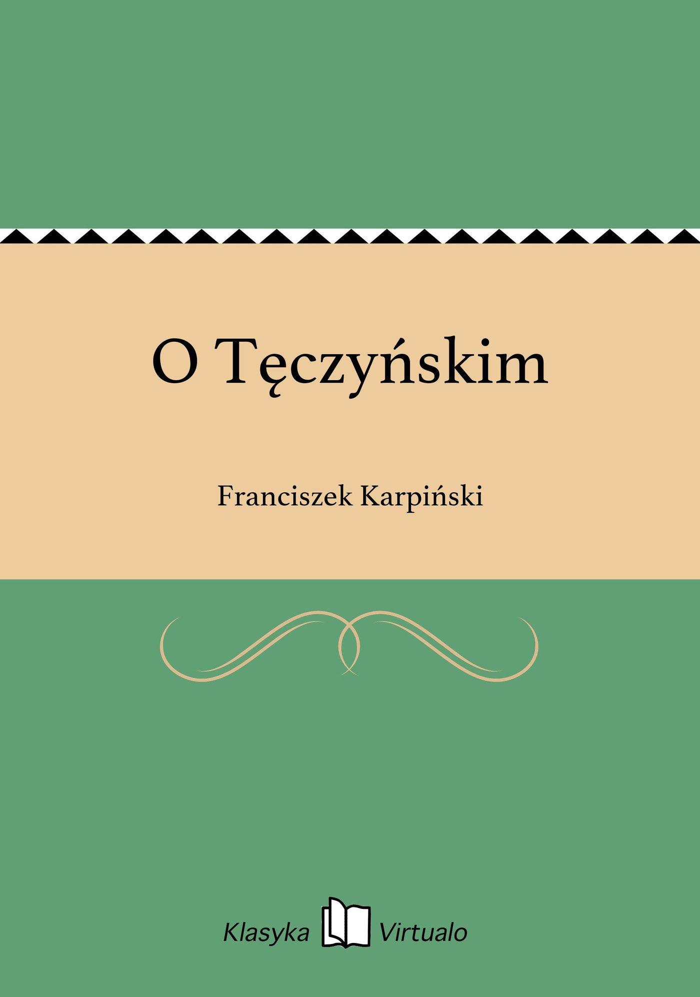 O Tęczyńskim - Ebook (Książka EPUB) do pobrania w formacie EPUB