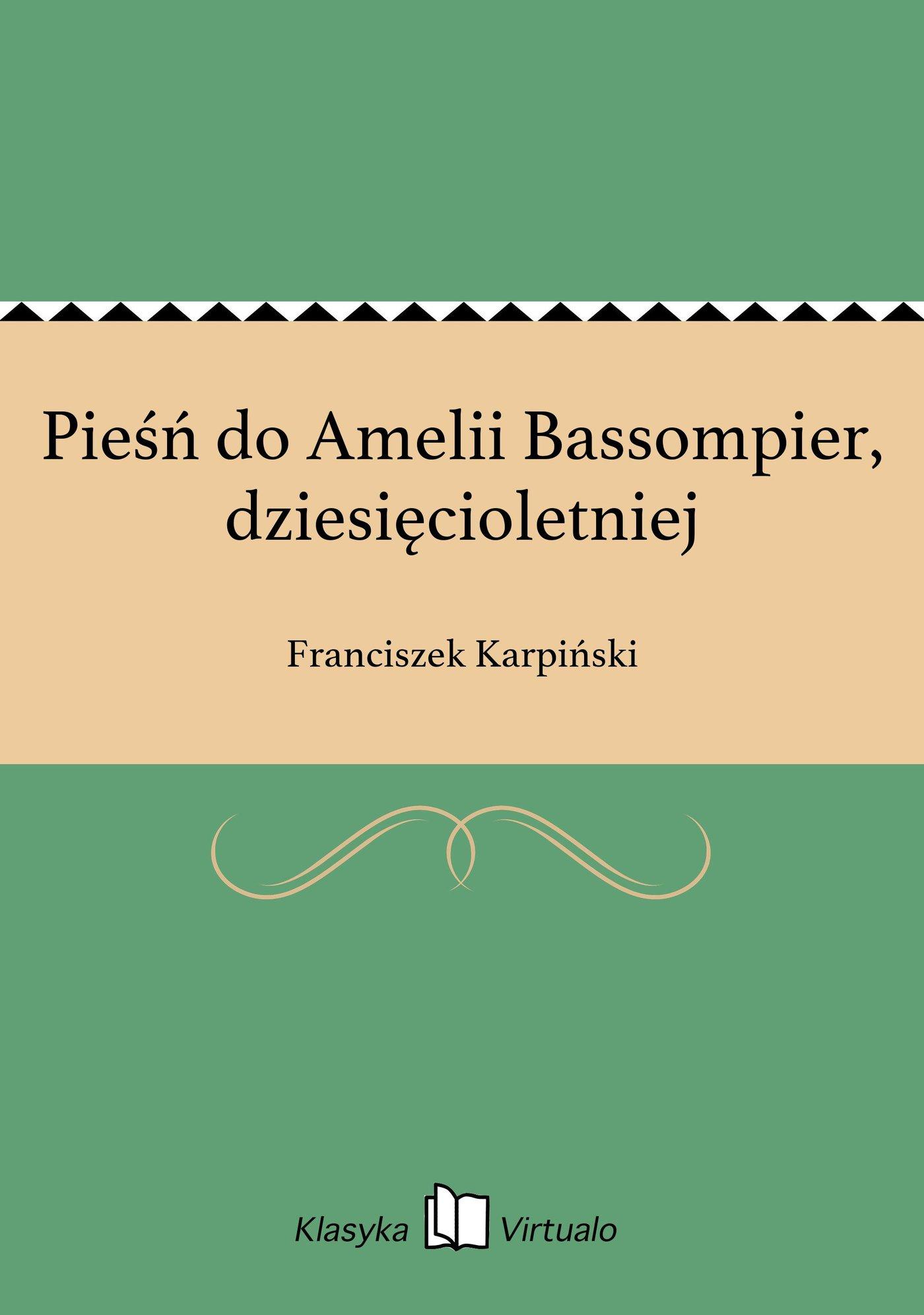 Pieśń do Amelii Bassompier, dziesięcioletniej - Ebook (Książka EPUB) do pobrania w formacie EPUB