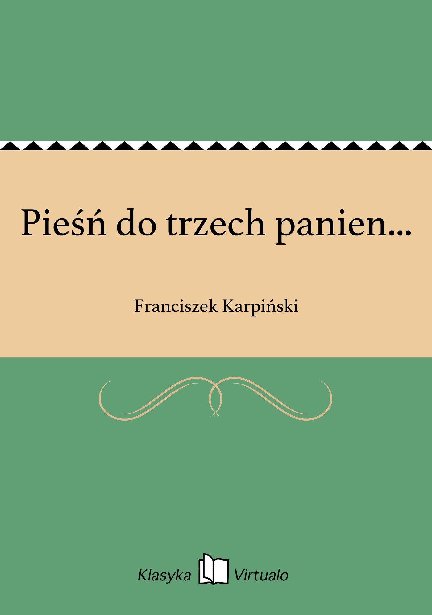 Pieśń do trzech panien... - Ebook (Książka EPUB) do pobrania w formacie EPUB