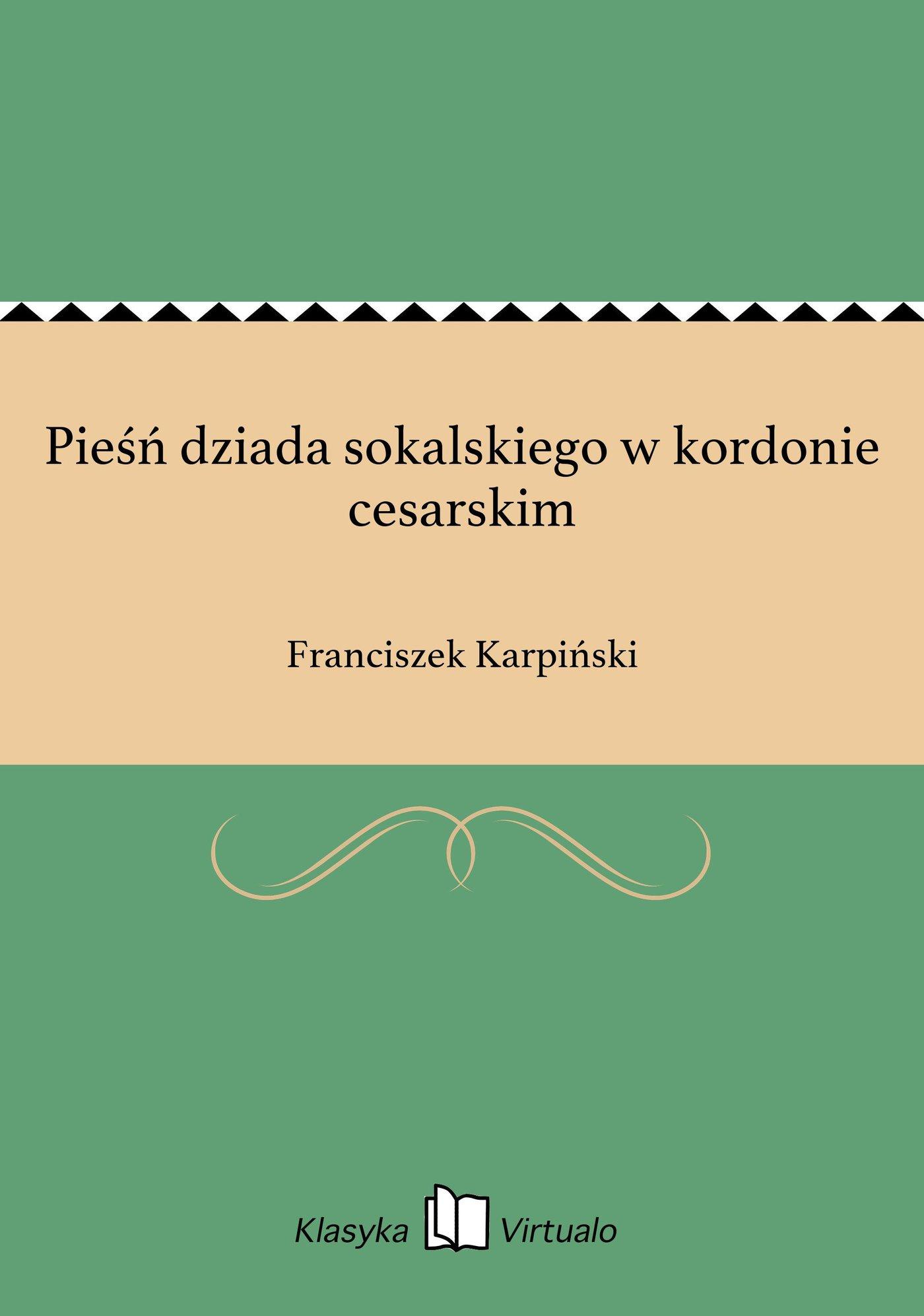 Pieśń dziada sokalskiego w kordonie cesarskim - Ebook (Książka EPUB) do pobrania w formacie EPUB