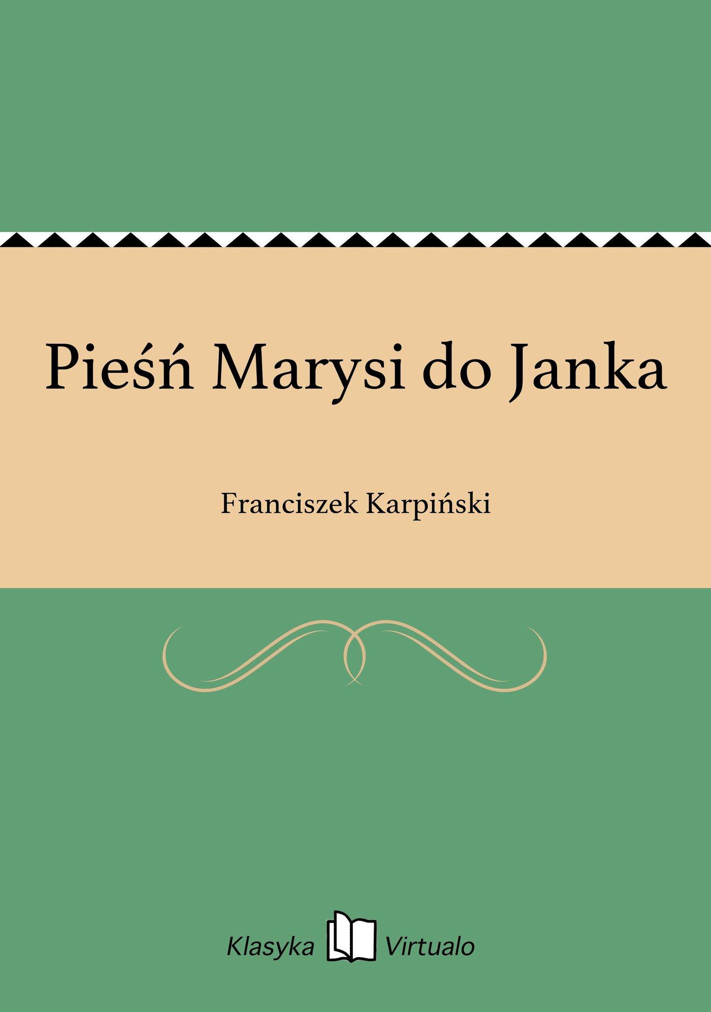 Pieśń Marysi do Janka - Ebook (Książka EPUB) do pobrania w formacie EPUB
