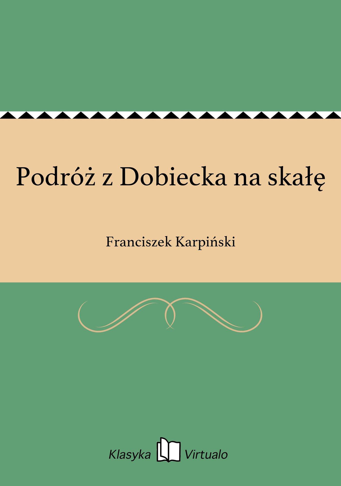 Podróż z Dobiecka na skałę - Ebook (Książka EPUB) do pobrania w formacie EPUB