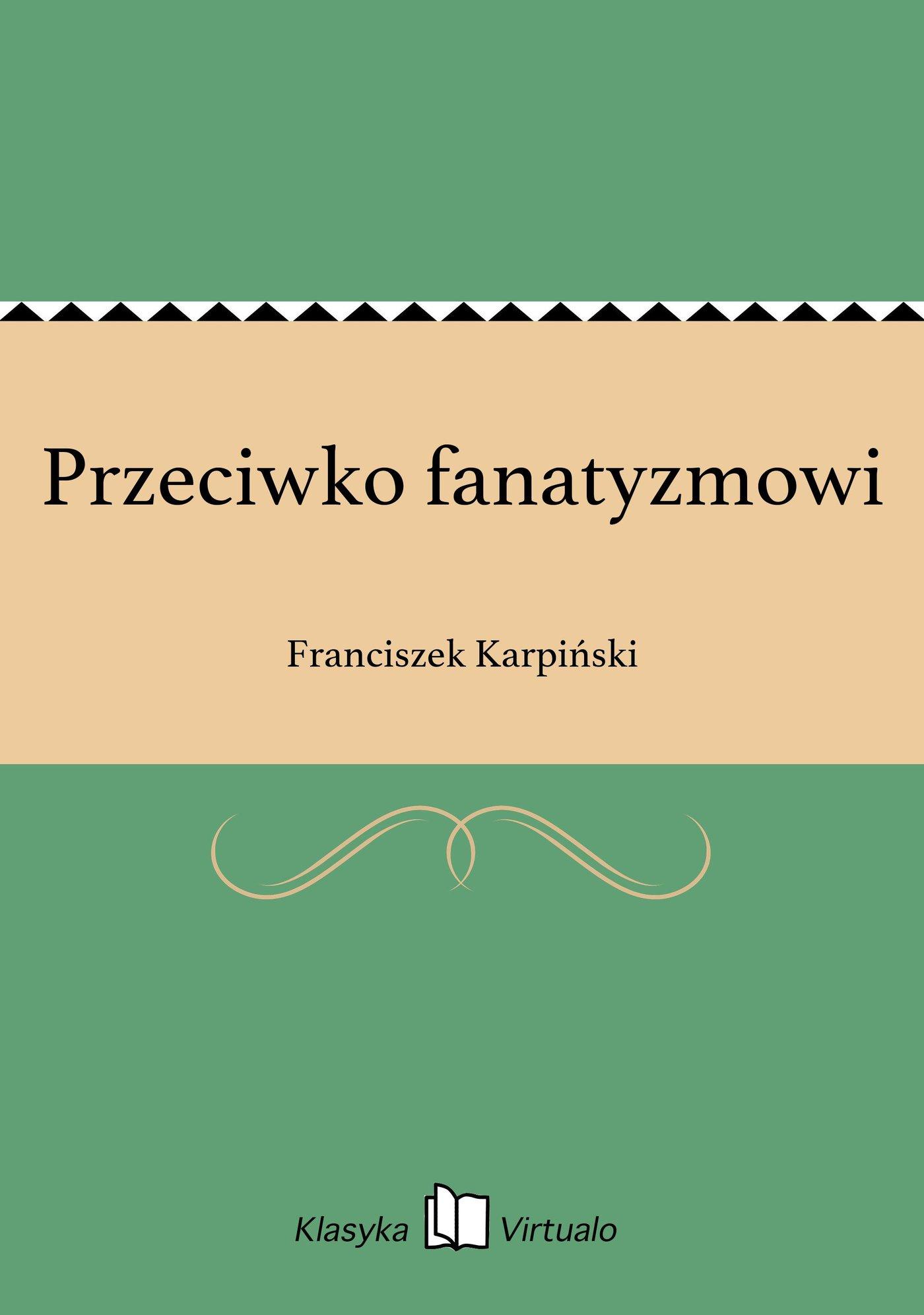 Przeciwko fanatyzmowi - Ebook (Książka EPUB) do pobrania w formacie EPUB