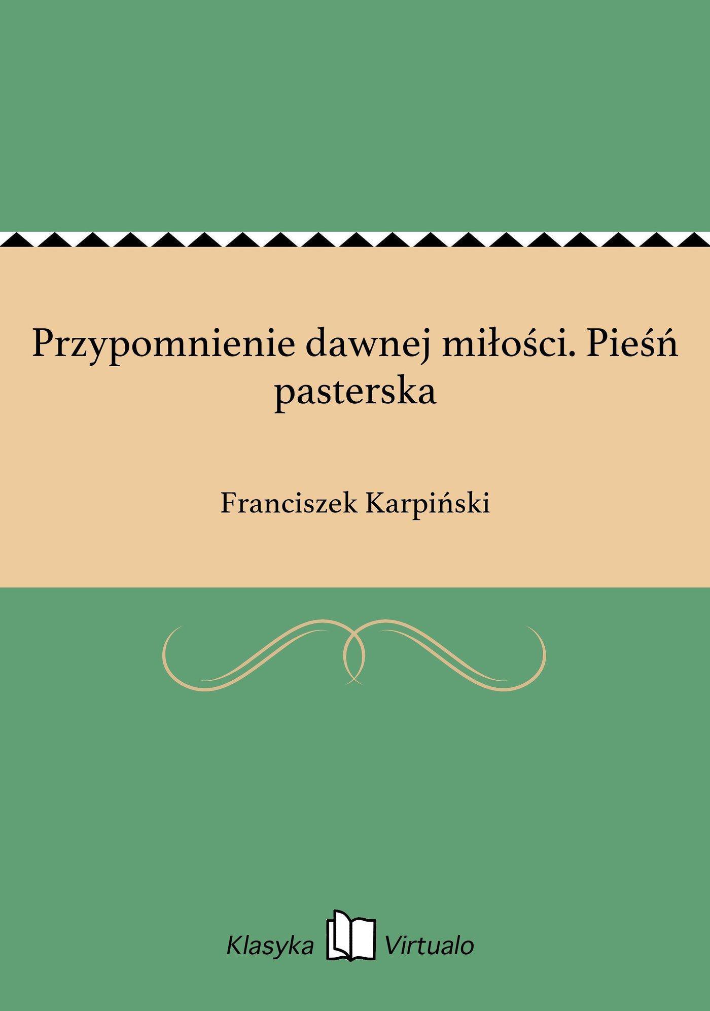 Przypomnienie dawnej miłości. Pieśń pasterska - Ebook (Książka EPUB) do pobrania w formacie EPUB