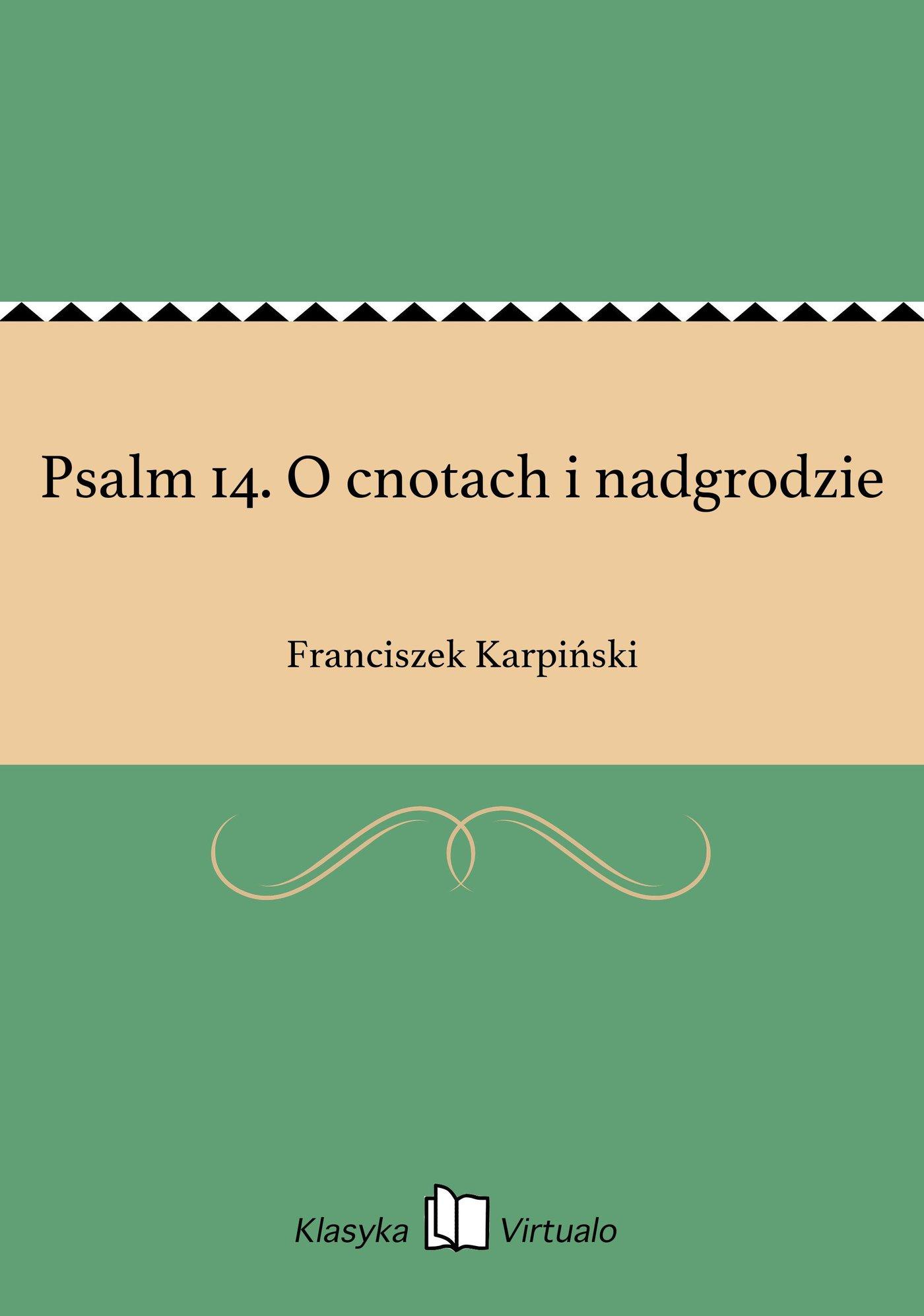 Psalm 14. O cnotach i nadgrodzie - Ebook (Książka EPUB) do pobrania w formacie EPUB