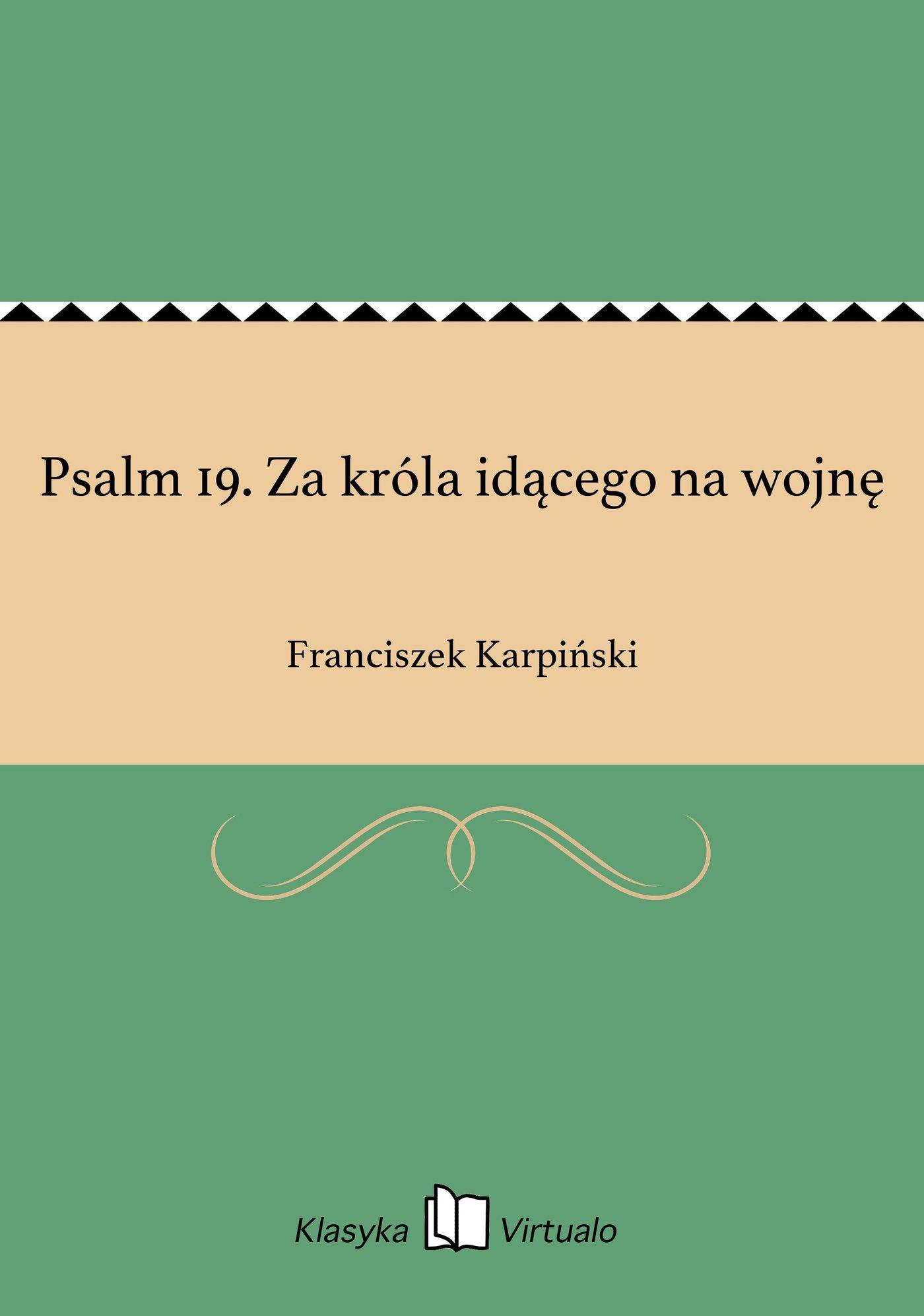 Psalm 19. Za króla idącego na wojnę - Ebook (Książka EPUB) do pobrania w formacie EPUB