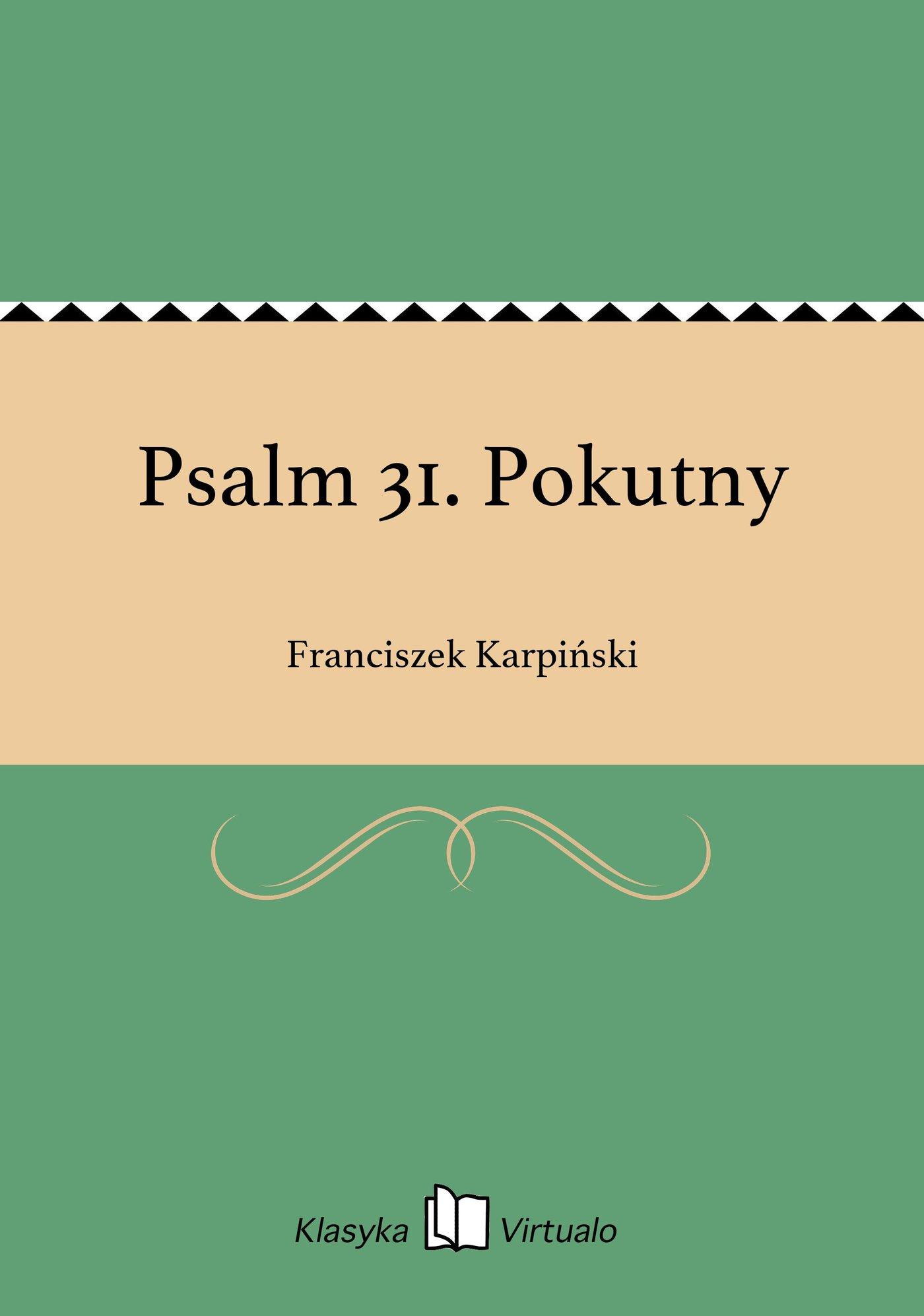 Psalm 31. Pokutny - Ebook (Książka EPUB) do pobrania w formacie EPUB
