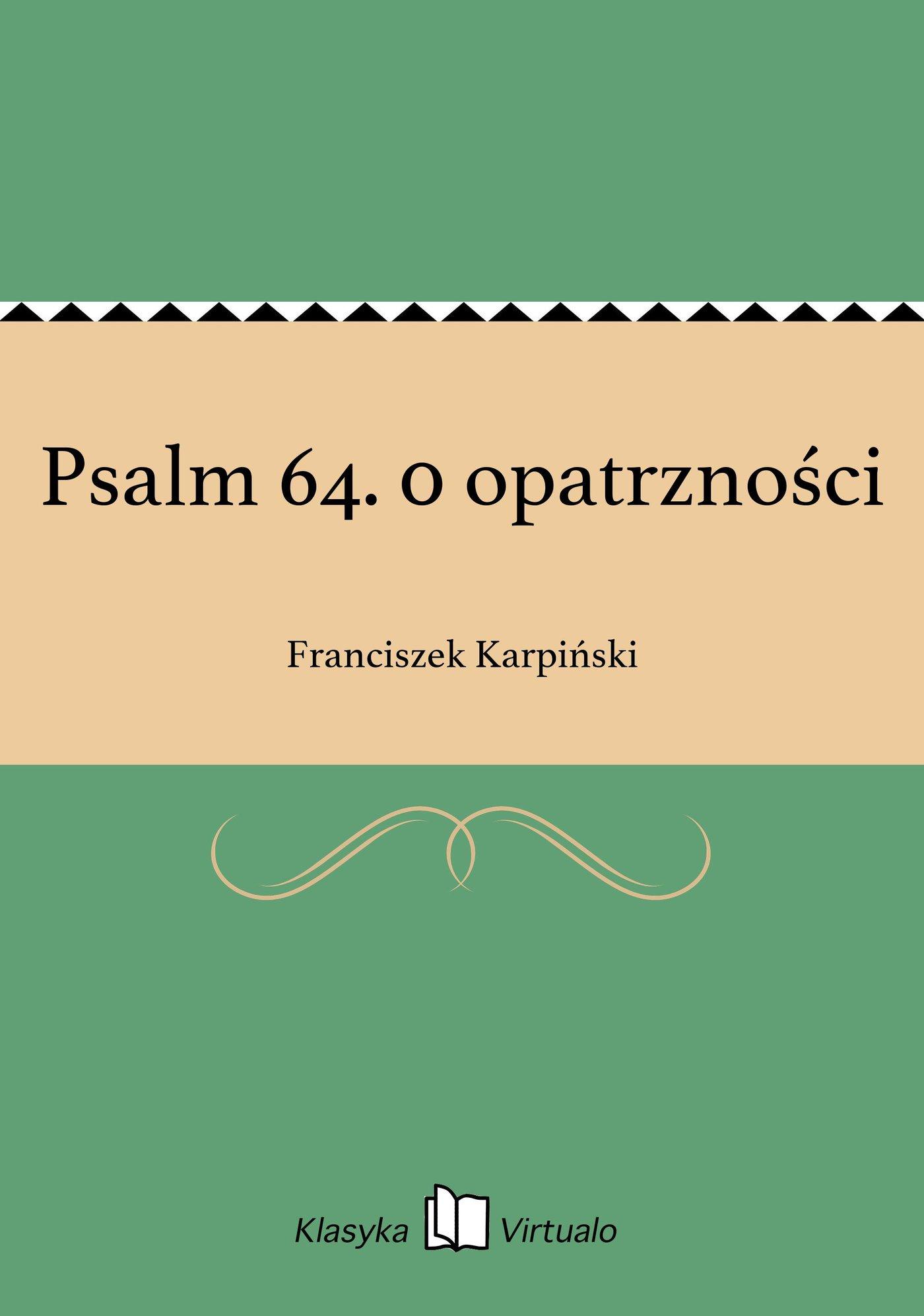 Psalm 64. 0 opatrzności - Ebook (Książka EPUB) do pobrania w formacie EPUB