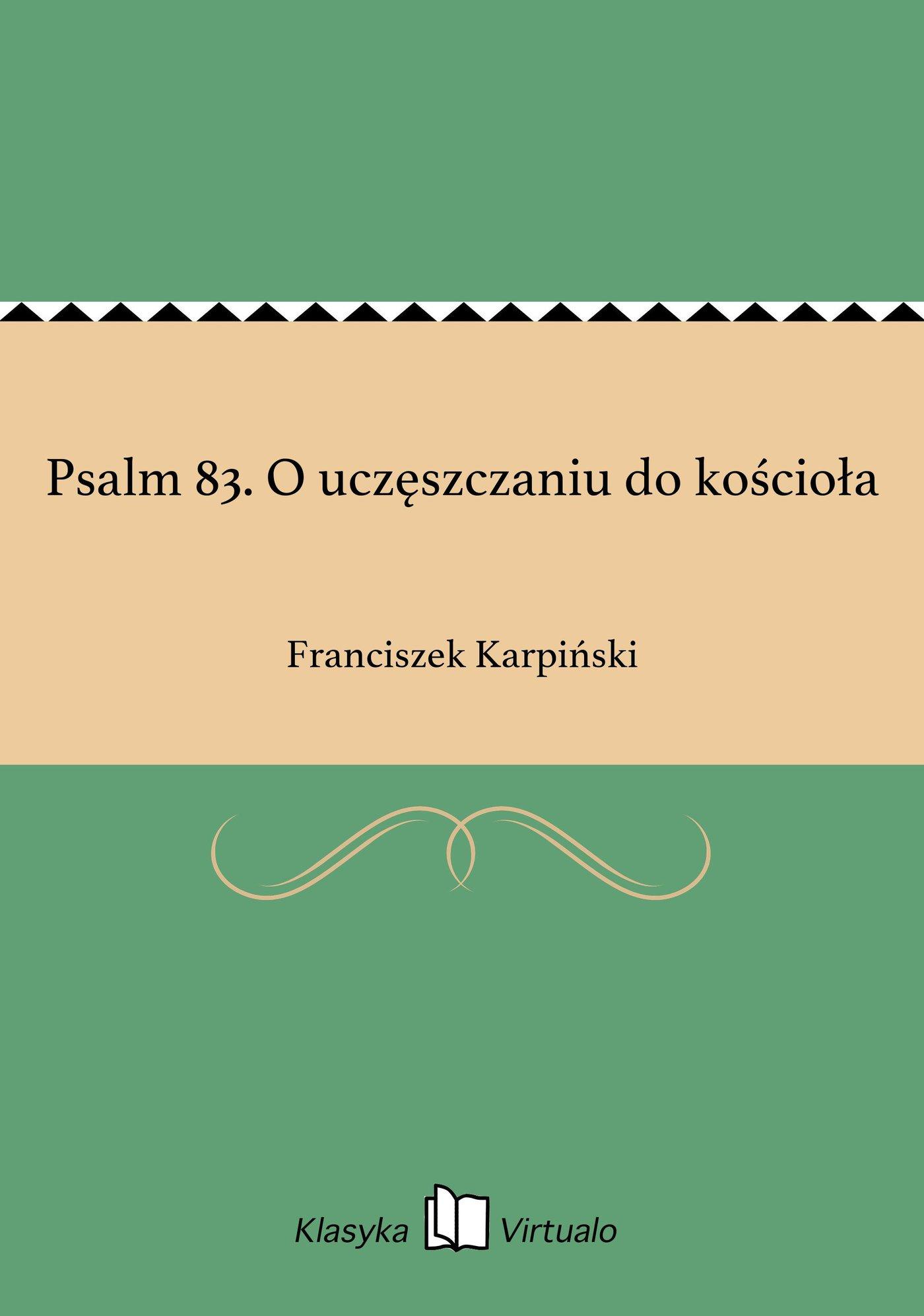 Psalm 83. O uczęszczaniu do kościoła - Ebook (Książka EPUB) do pobrania w formacie EPUB