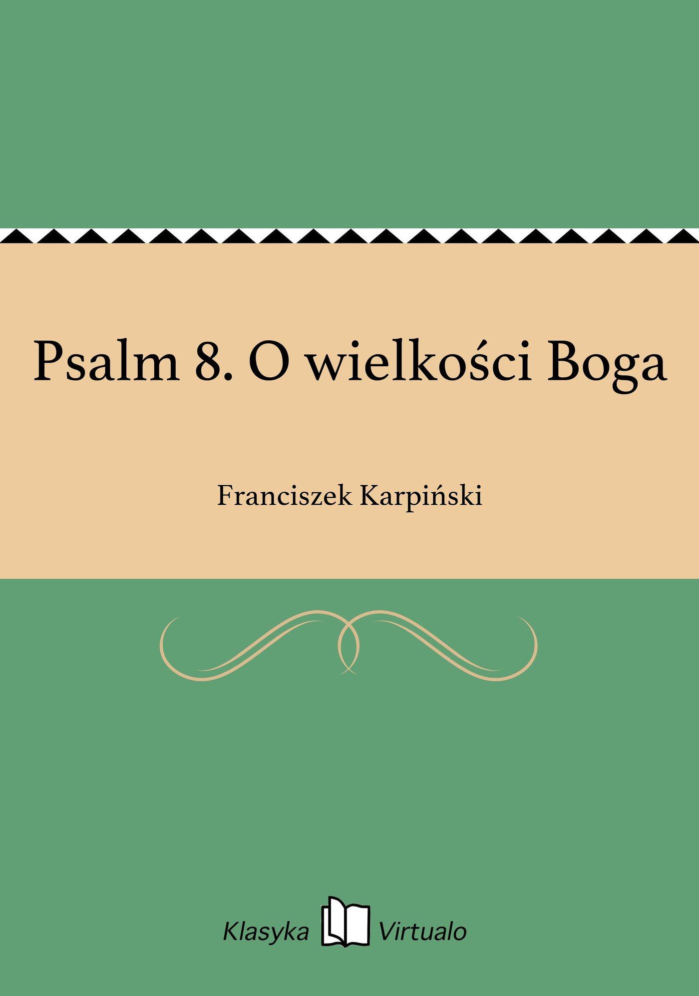 Psalm 8. O wielkości Boga - Ebook (Książka EPUB) do pobrania w formacie EPUB