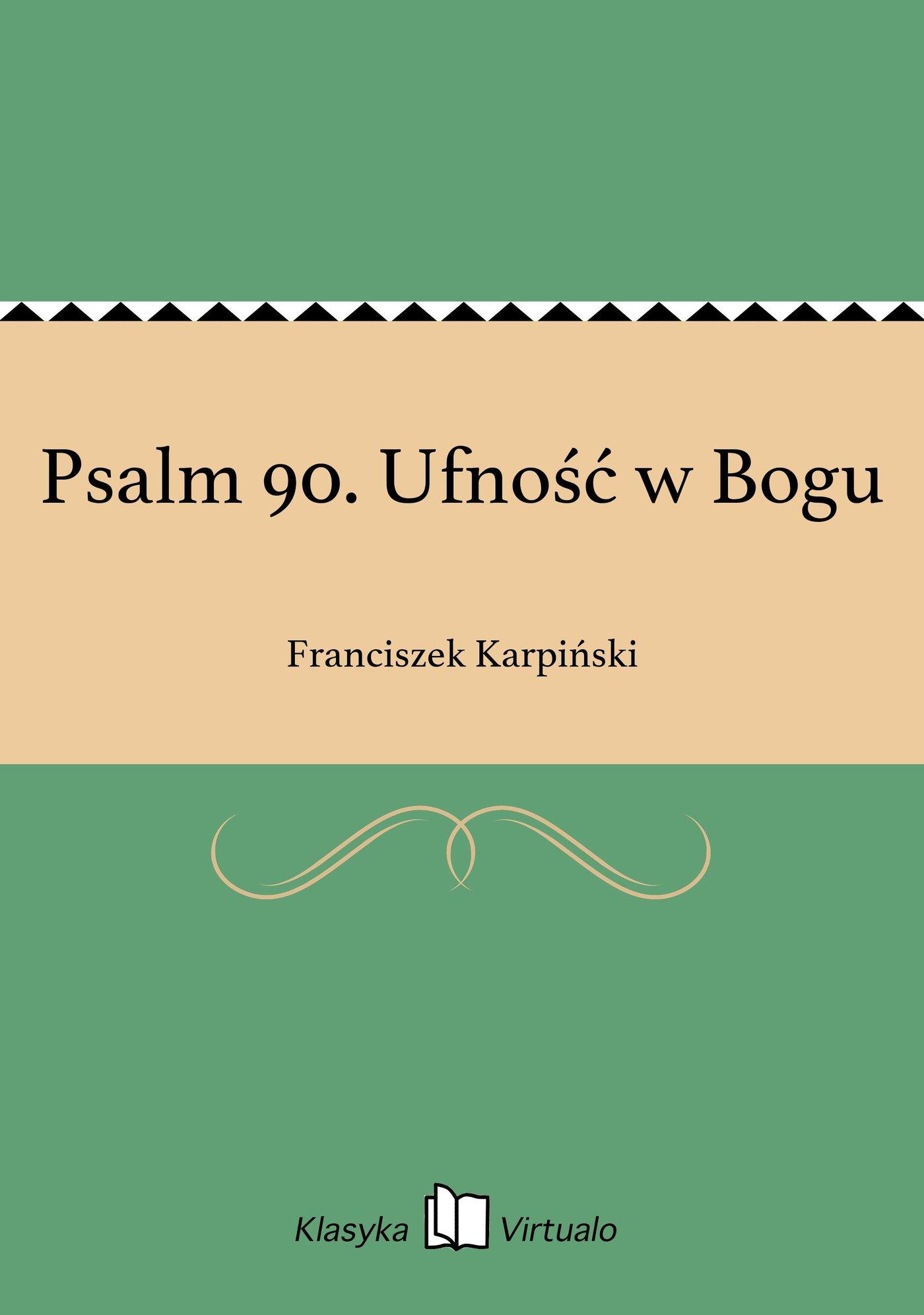 Psalm 90. Ufność w Bogu - Ebook (Książka EPUB) do pobrania w formacie EPUB