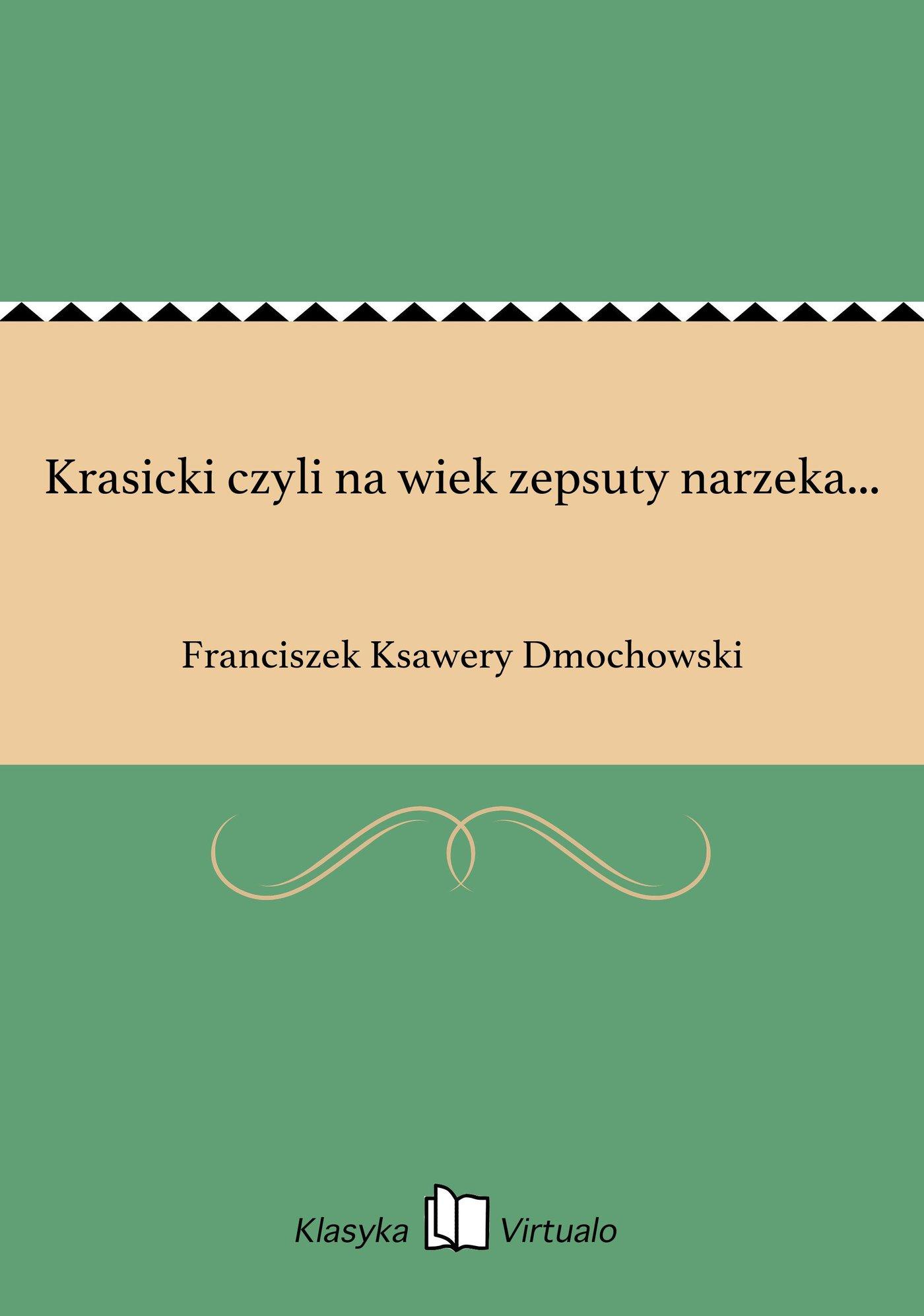 Krasicki czyli na wiek zepsuty narzeka... - Ebook (Książka EPUB) do pobrania w formacie EPUB