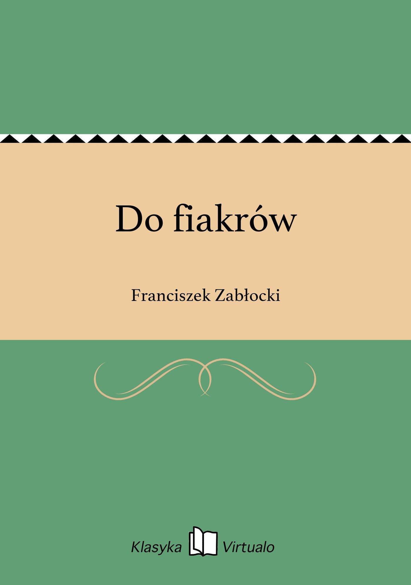 Do fiakrów - Ebook (Książka EPUB) do pobrania w formacie EPUB