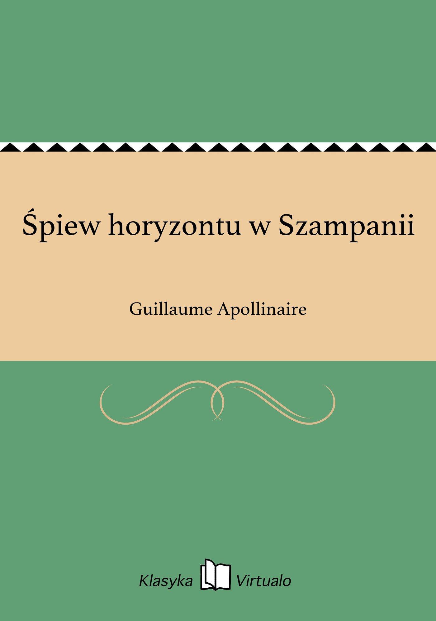 Śpiew horyzontu w Szampanii - Ebook (Książka EPUB) do pobrania w formacie EPUB